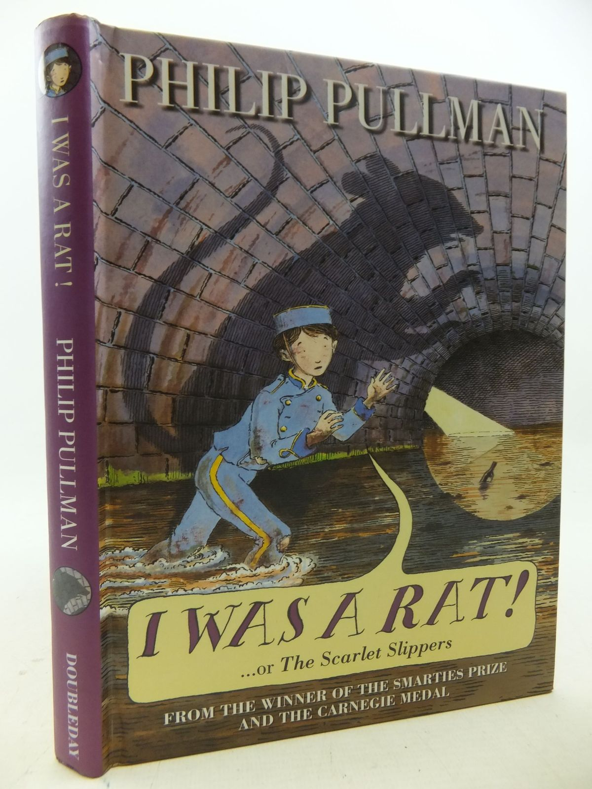 Photo of I WAS A RAT! OR THE SCARLET SLIPPERS written by Pullman, Philip illustrated by Bailey, Peter published by Doubleday (STOCK CODE: 2113547)  for sale by Stella & Rose's Books