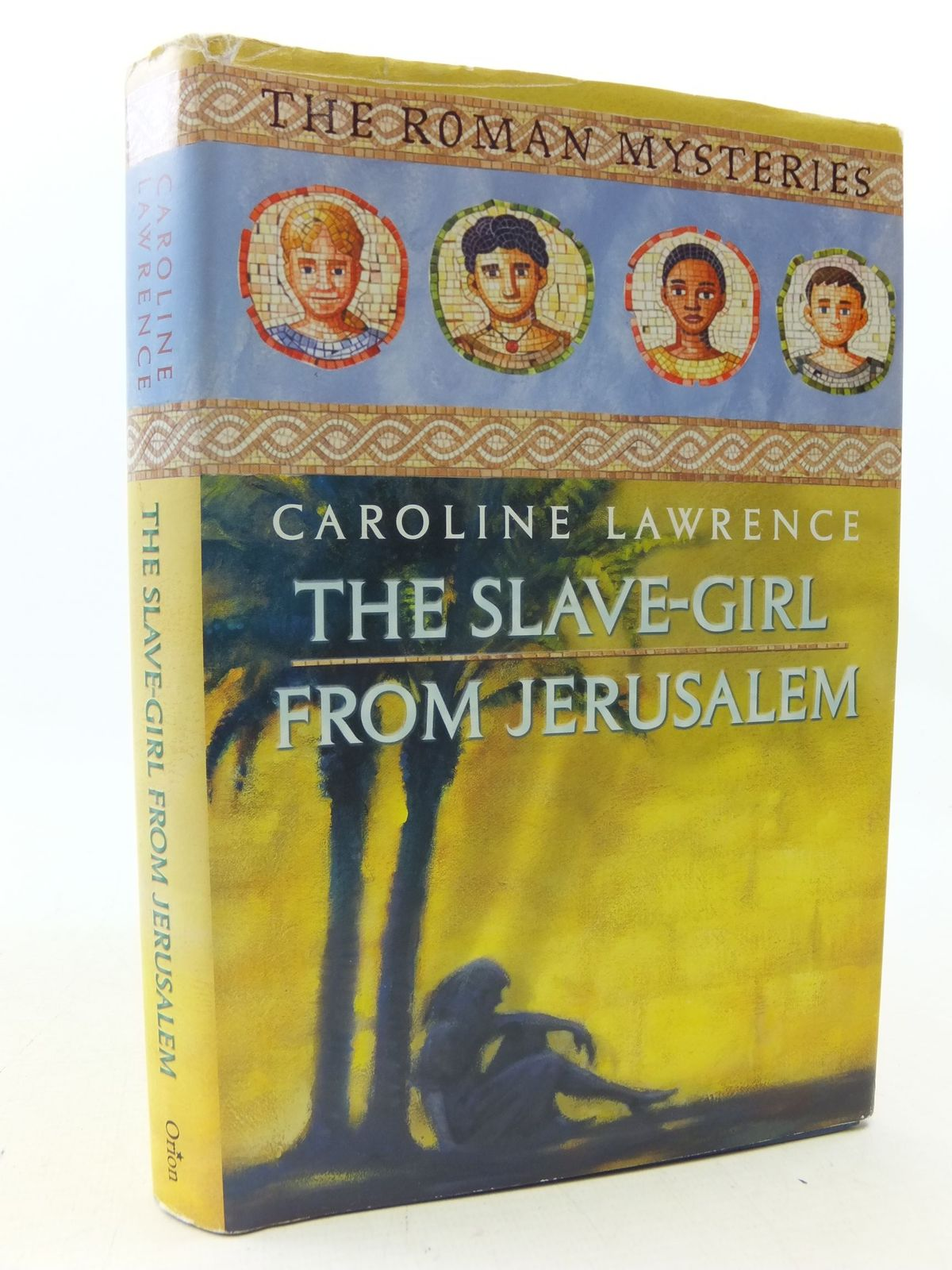 Photo of THE SLAVE-GIRL FROM JERUSALEM written by Lawrence, Caroline published by Orion Children's Books (STOCK CODE: 2113589)  for sale by Stella & Rose's Books