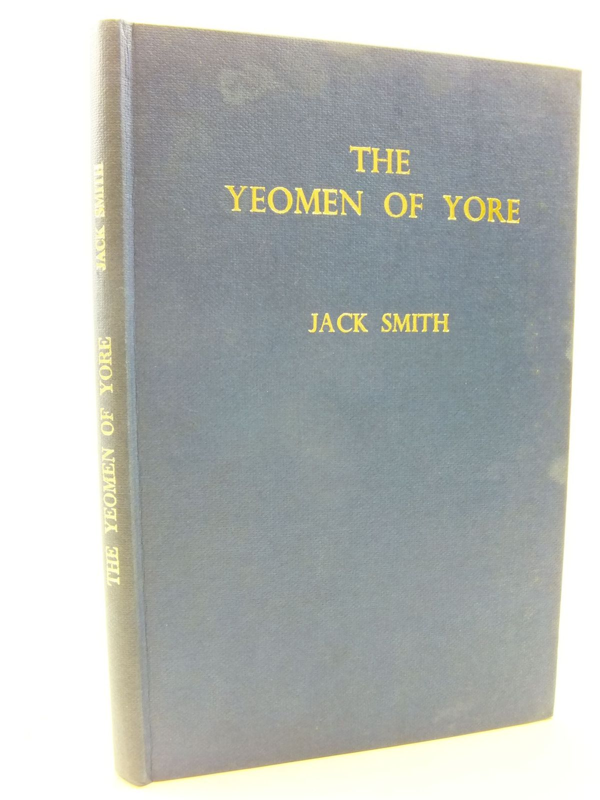Photo of THE YEOMEN OF YORE written by Smith, Jack published by D. Brown & Sons Limited (STOCK CODE: 2113642)  for sale by Stella & Rose's Books