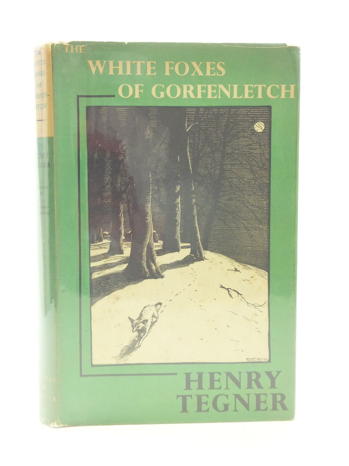 Photo of THE WHITE FOXES OF GORFENLETCH written by Tegner, Henry illustrated by BB,  published by Hollis & Carter (STOCK CODE: 2113782)  for sale by Stella & Rose's Books