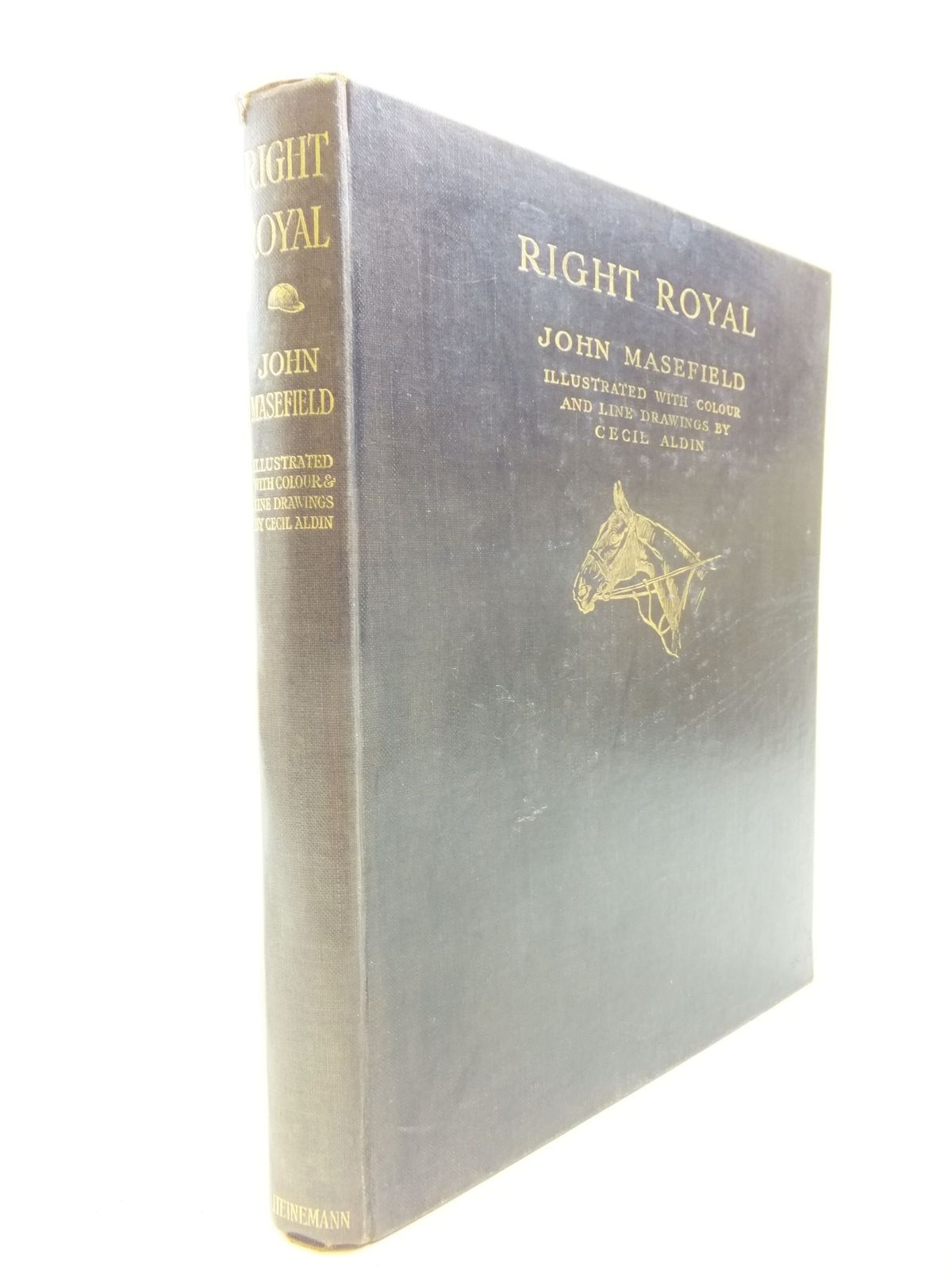 Photo of RIGHT ROYAL written by Masefield, John illustrated by Aldin, Cecil published by William Heinemann (STOCK CODE: 2114104)  for sale by Stella & Rose's Books
