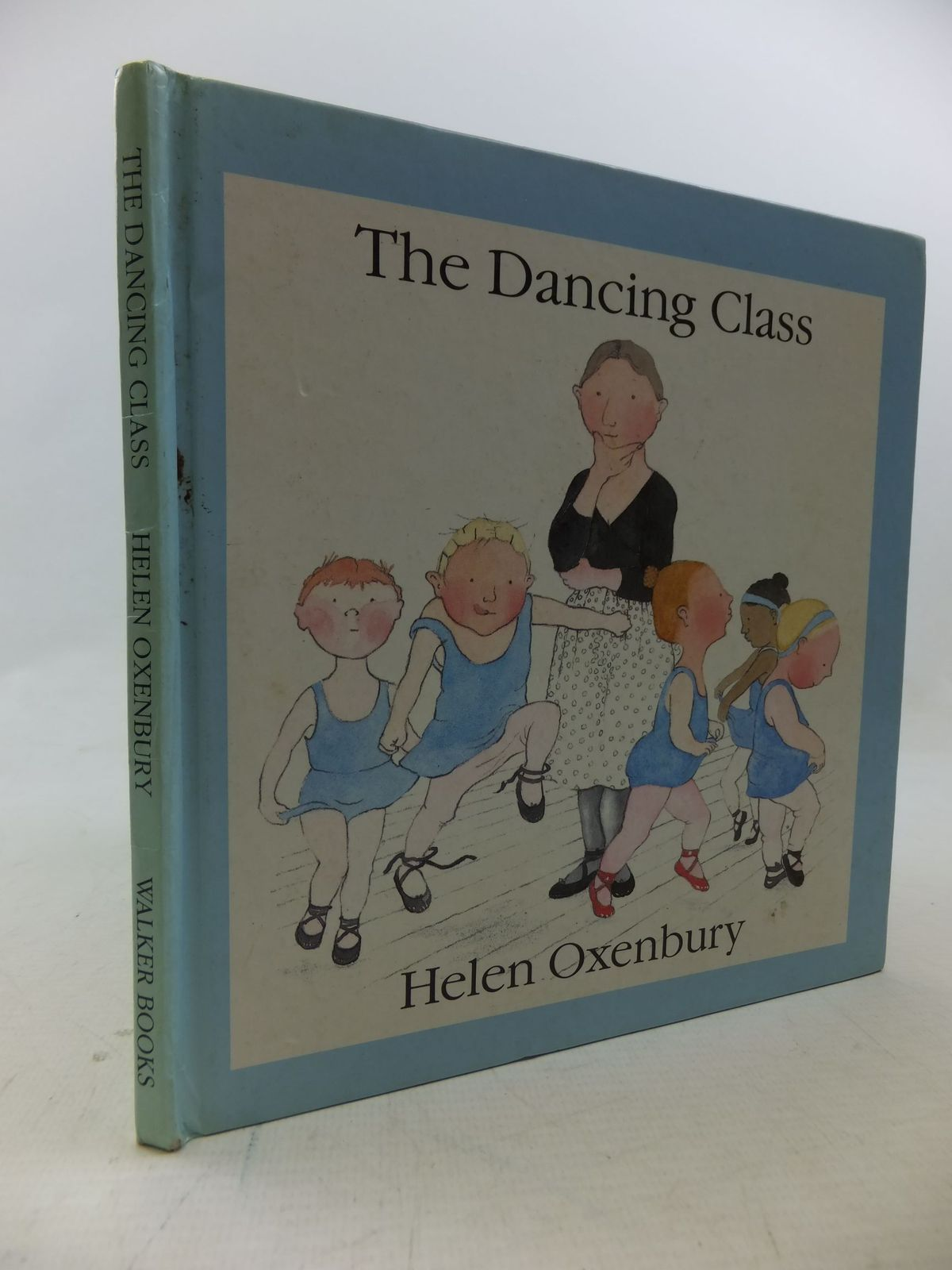 Photo of THE DANCING CLASS written by Oxenbury, Helen illustrated by Oxenbury, Helen published by Walker Books (STOCK CODE: 2114280)  for sale by Stella & Rose's Books