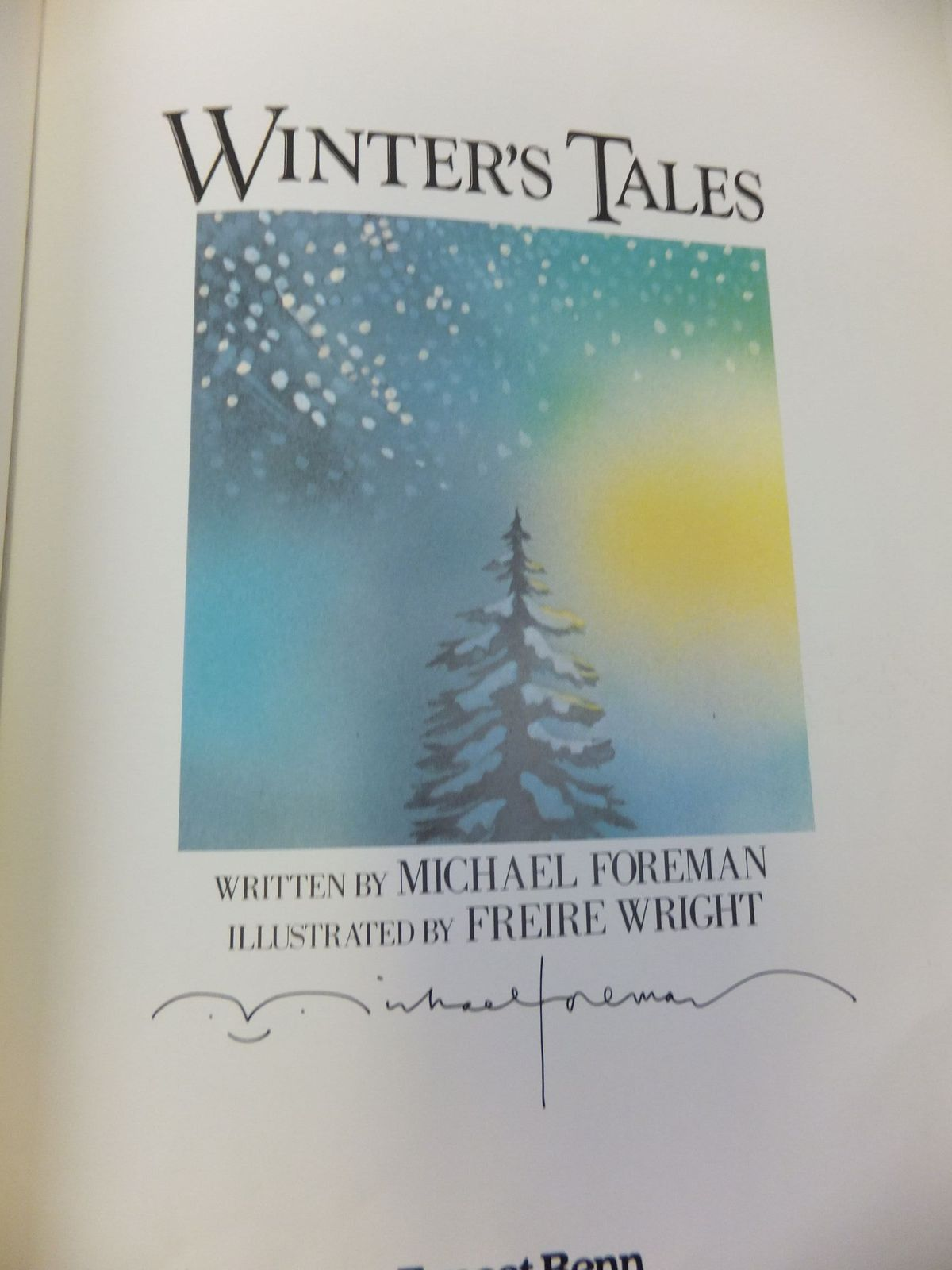 Photo of WINTER'S TALES written by Foreman, Michael illustrated by Wright, Freire published by Ernest Benn (STOCK CODE: 2114538)  for sale by Stella & Rose's Books