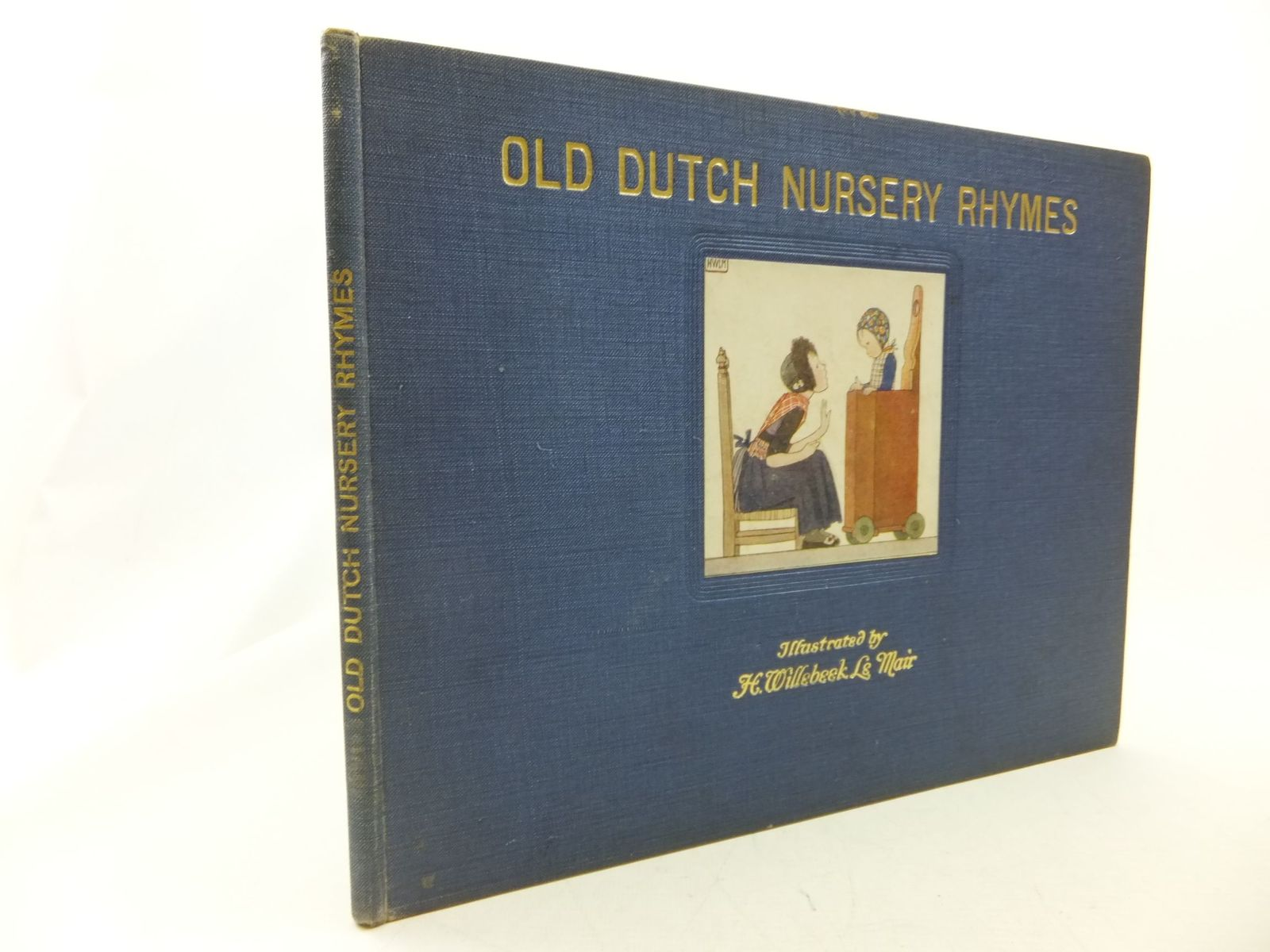 Photo of OLD DUTCH NURSERY RHYMES written by Rontgen, J. Elkin, R.H. illustrated by Willebeek Le Mair, Henriette published by Augener Ltd. (STOCK CODE: 2114540)  for sale by Stella & Rose's Books