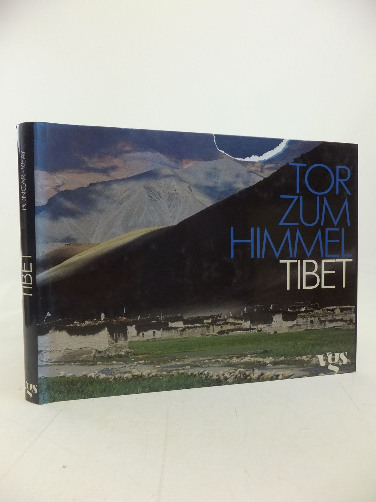 Photo of TOR ZUM HIMMEL TIBET written by Poncar, Jaroslav Keay, John published by Vgs (STOCK CODE: 2115040)  for sale by Stella & Rose's Books