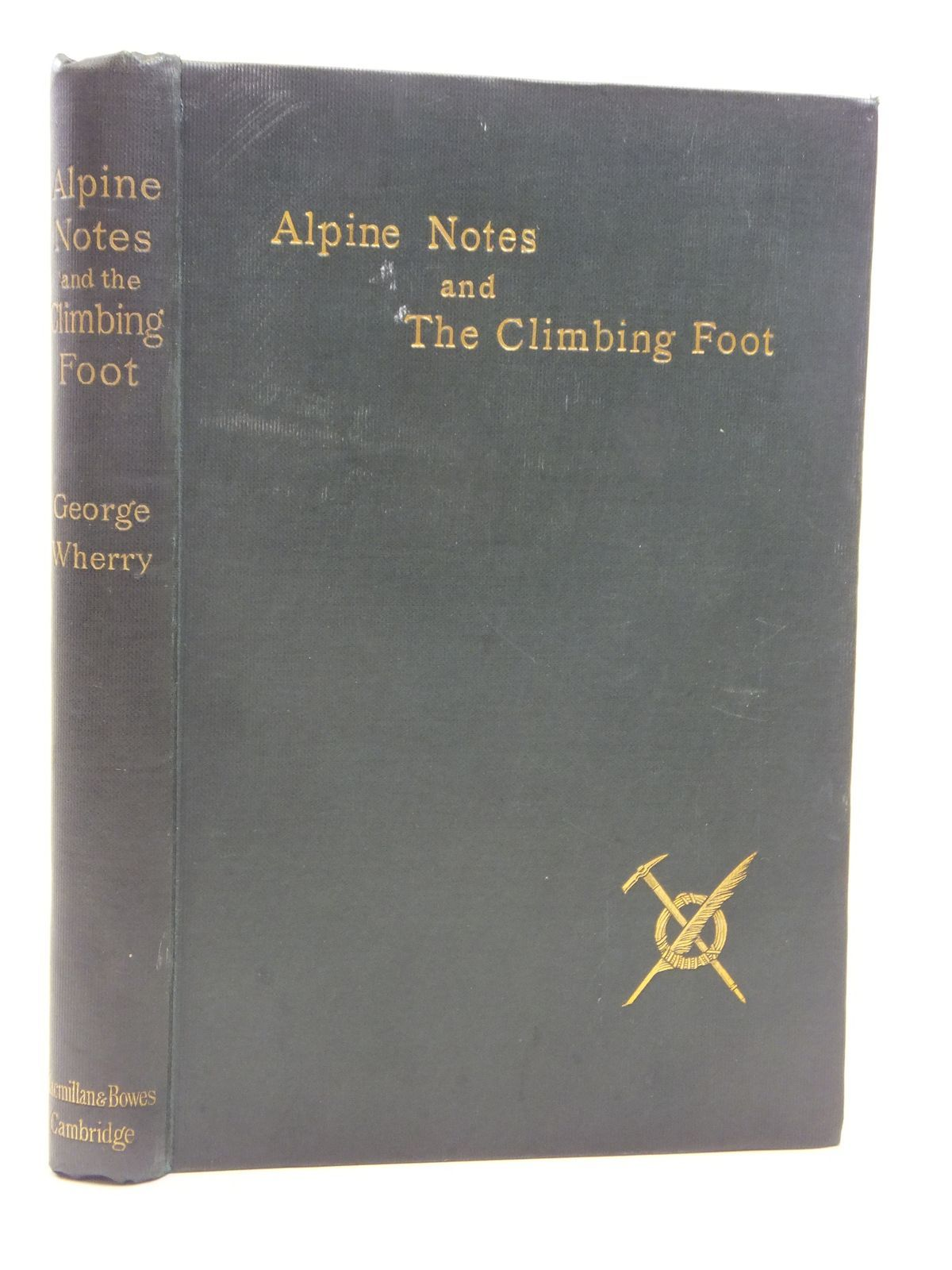 Photo of ALPINE NOTES & THE CLIMBING FOOT written by Wherry, George published by Macmillan And Bowes (STOCK CODE: 2115410)  for sale by Stella & Rose's Books