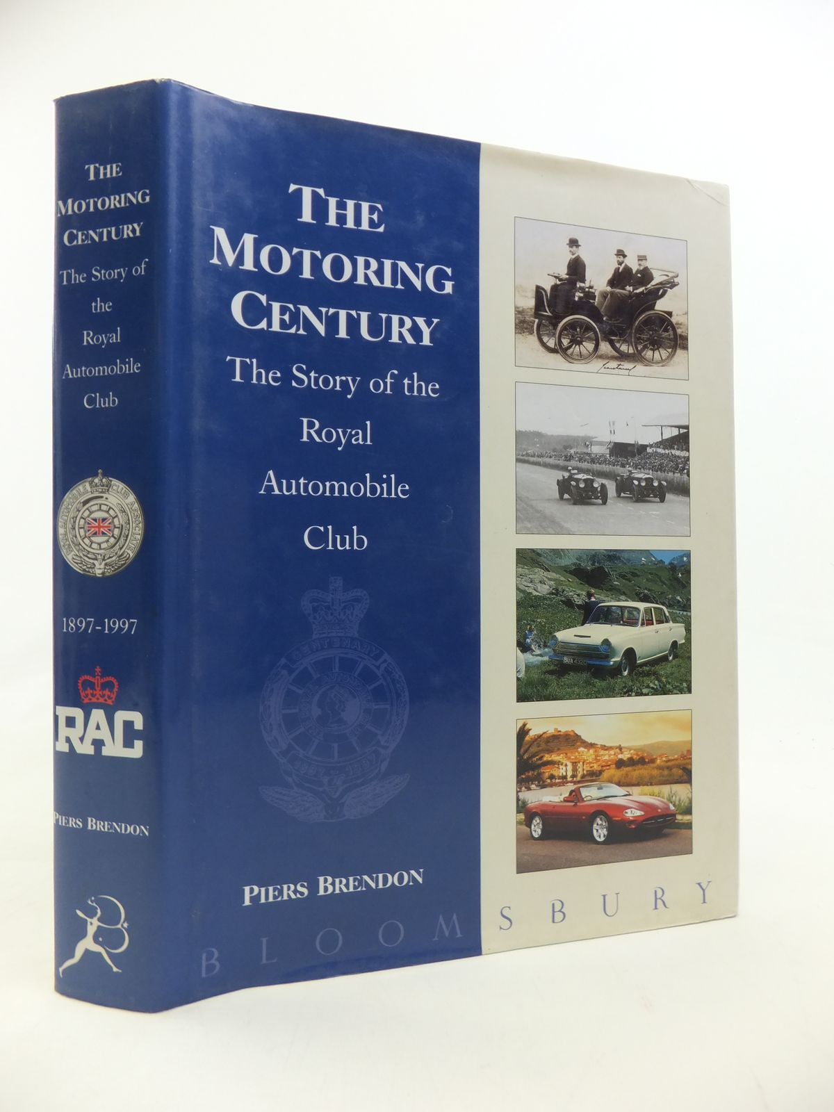 Photo of THE MOTORING CENTURY THE STORY OF THE ROYAL AUTOMOBILE CLUB written by Brendon, Piers published by Bloomsbury (STOCK CODE: 2115504)  for sale by Stella & Rose's Books