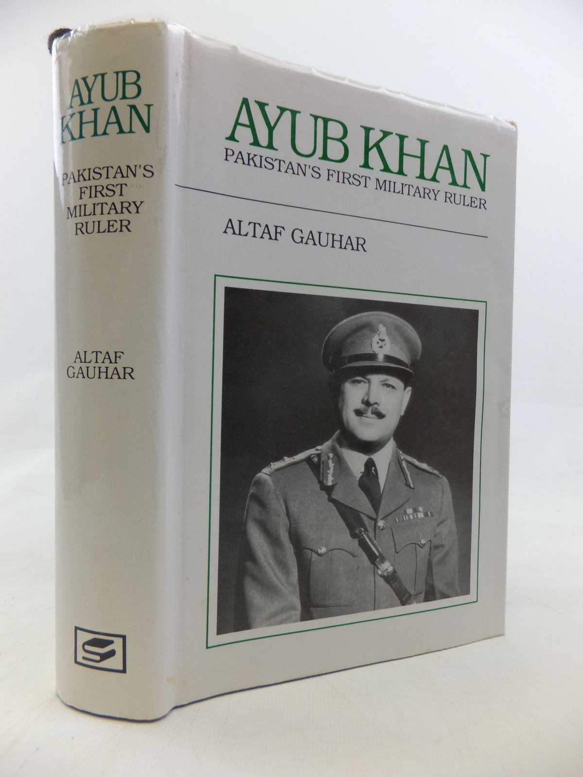 Photo of AYUB KHAN PAKISTAN'S FIRST MILITARY RULER written by Gauhar, Altaf published by Sang-E (STOCK CODE: 2115568)  for sale by Stella & Rose's Books