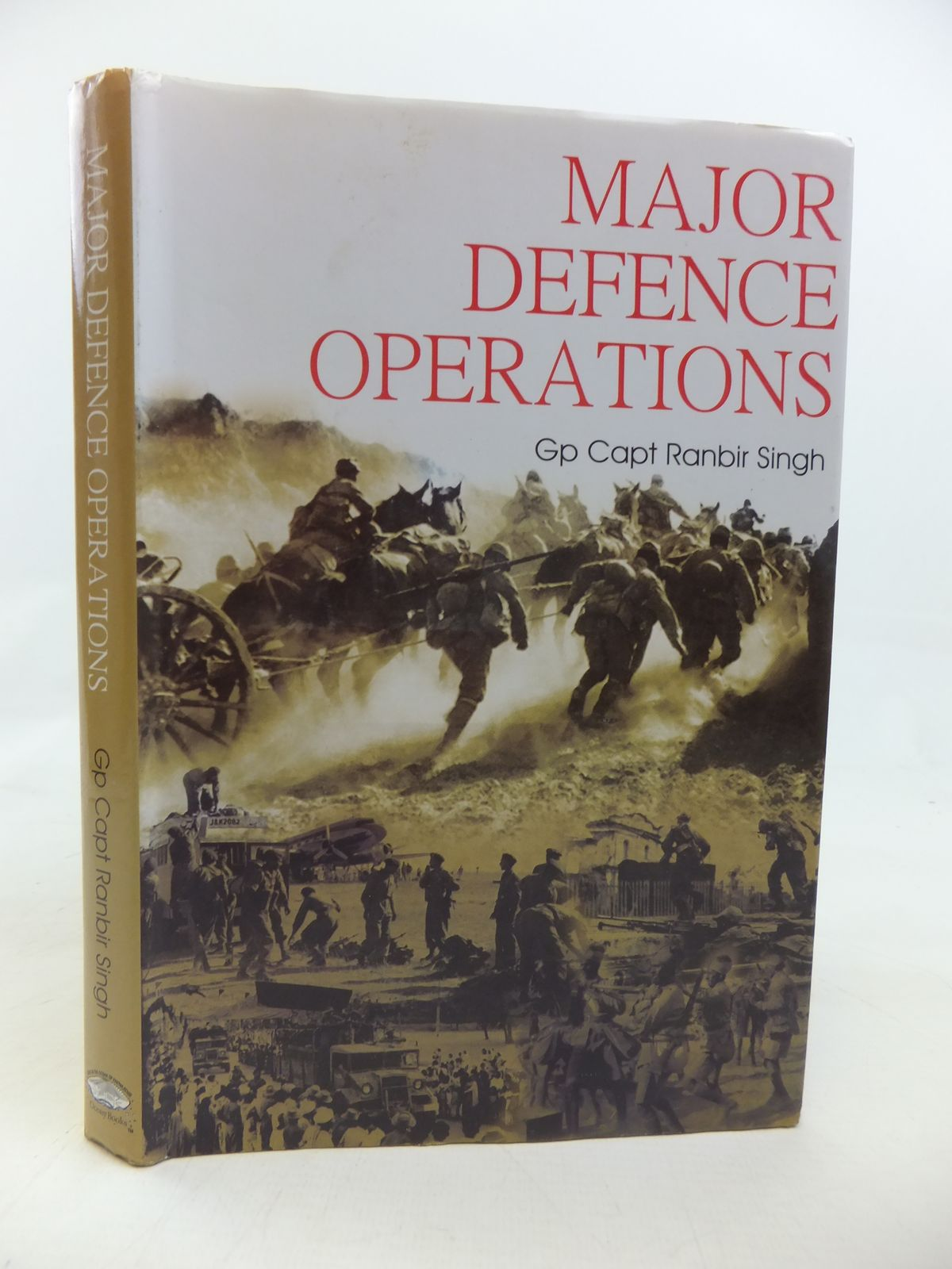 Photo of MAJOR DEFENCE OPERATIONS SINCE 1947 written by Singh, Ranbir published by Ocean Boos Pvt. Ltd (STOCK CODE: 2115595)  for sale by Stella & Rose's Books