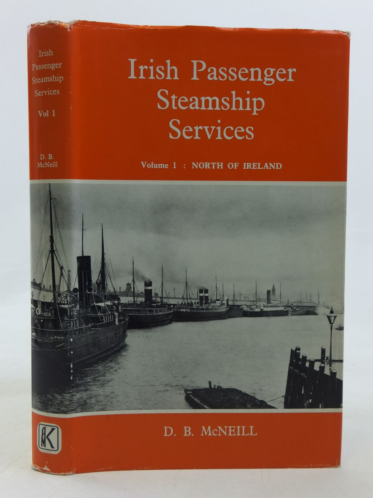 Photo of IRISH PASSENGER STEAMSHIP SERVICES VOLUME 1 NORTH OF IRELAND written by McNeill, D.B. published by Augustus M. Kelley (STOCK CODE: 2115722)  for sale by Stella & Rose's Books