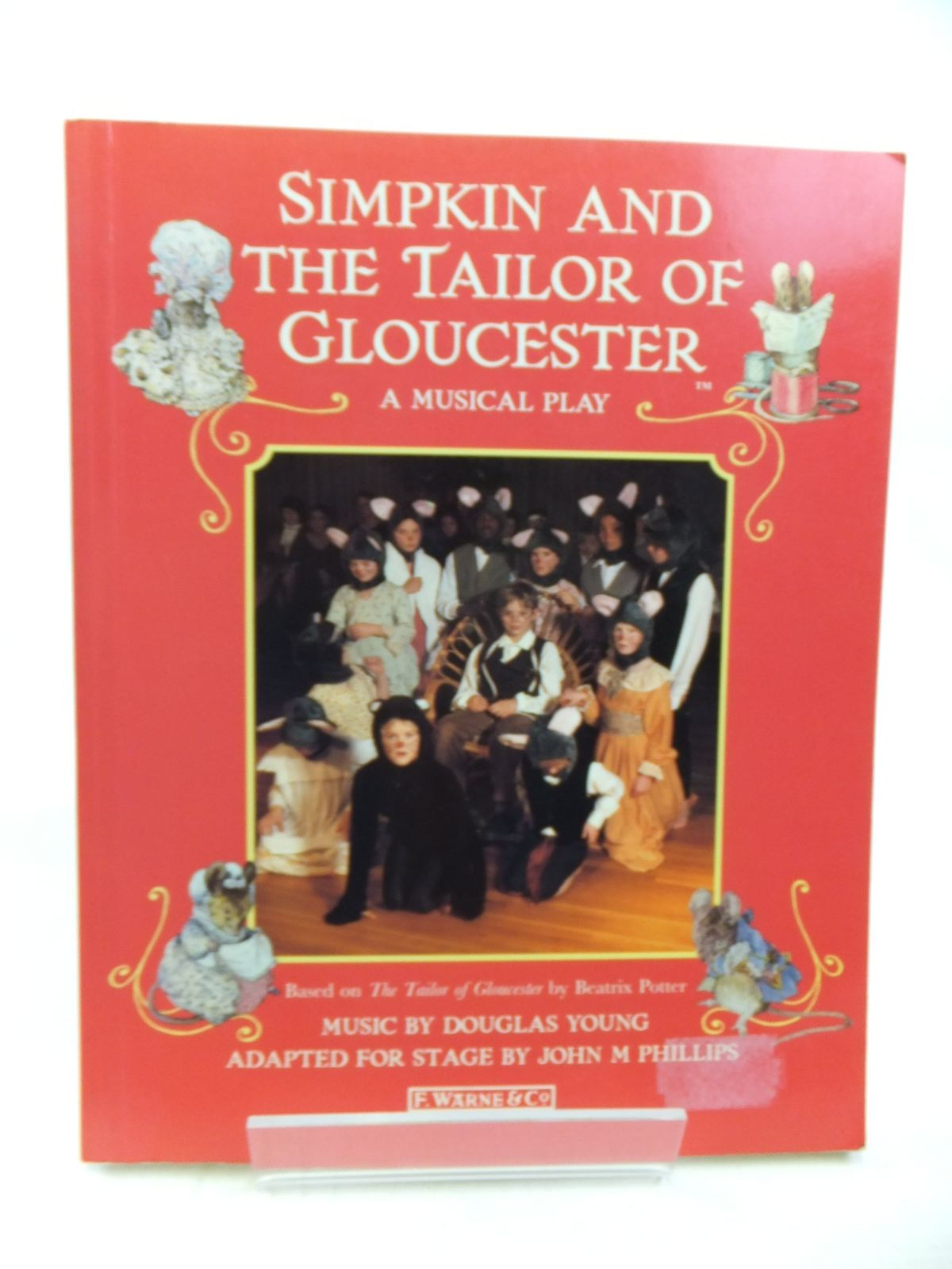 Photo of SIMPKIN AND THE TAILOR OF GLOUCESTER A MUSICAL PLAY written by Phillips, John M.