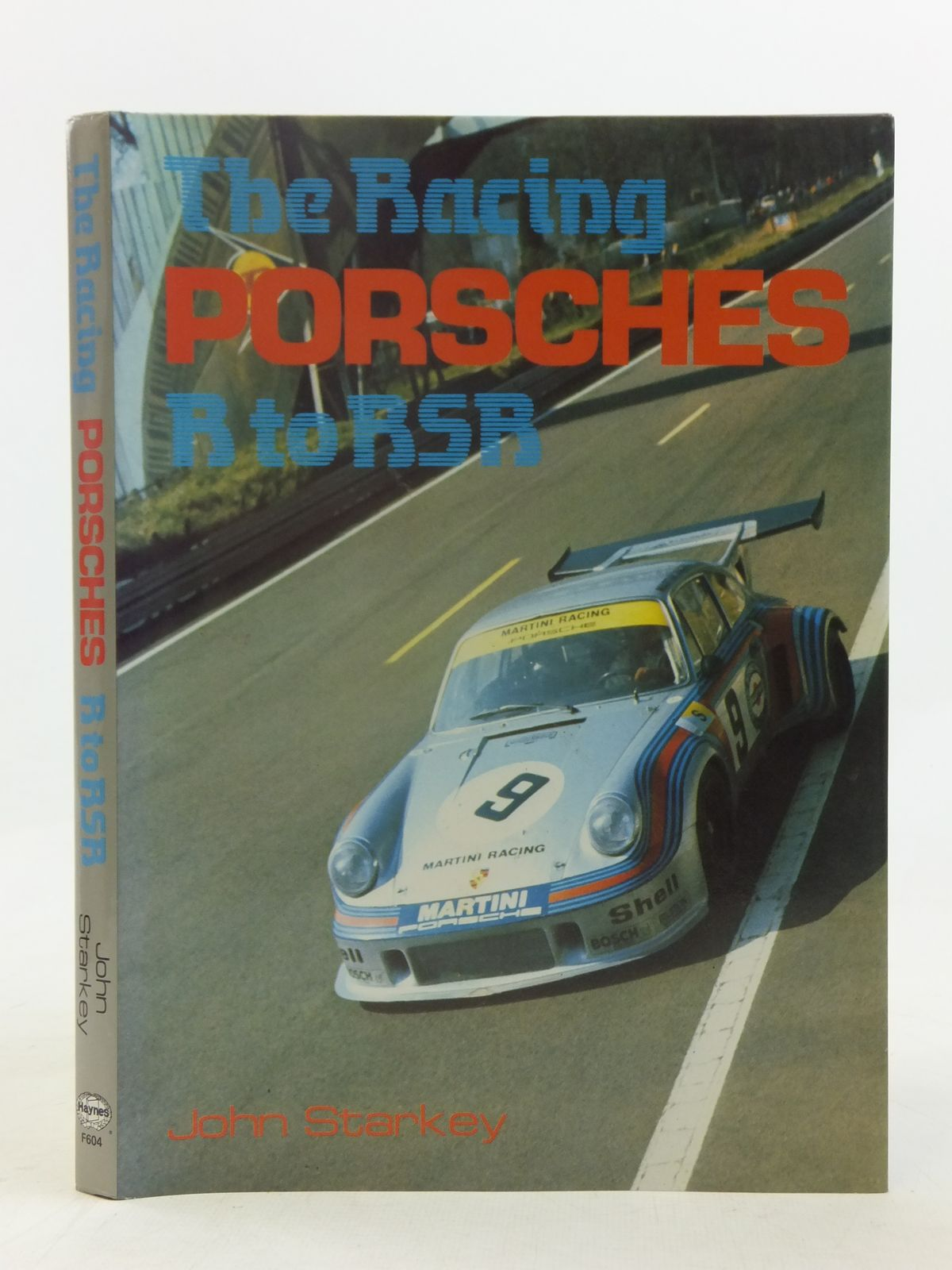 Photo of THE RACING PORSCHES R TO RSR written by Starkey, John published by Haynes Publishing Group (STOCK CODE: 2116433)  for sale by Stella & Rose's Books