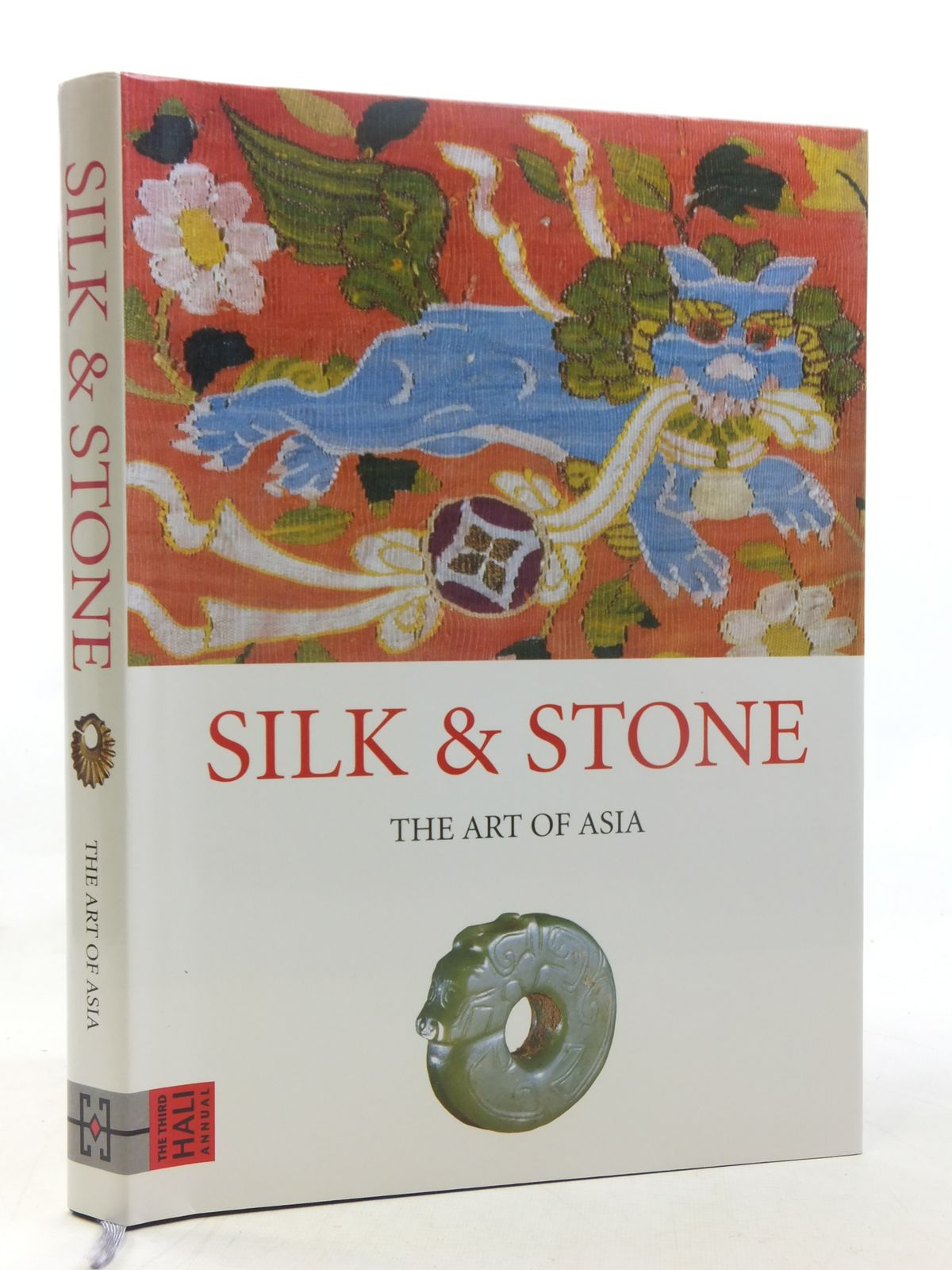 Photo of SILK & STONE THE ART OF ASIA written by Michell, George Hillenbrand, Robert et al, published by Hali Publications Limited (STOCK CODE: 2117268)  for sale by Stella & Rose's Books