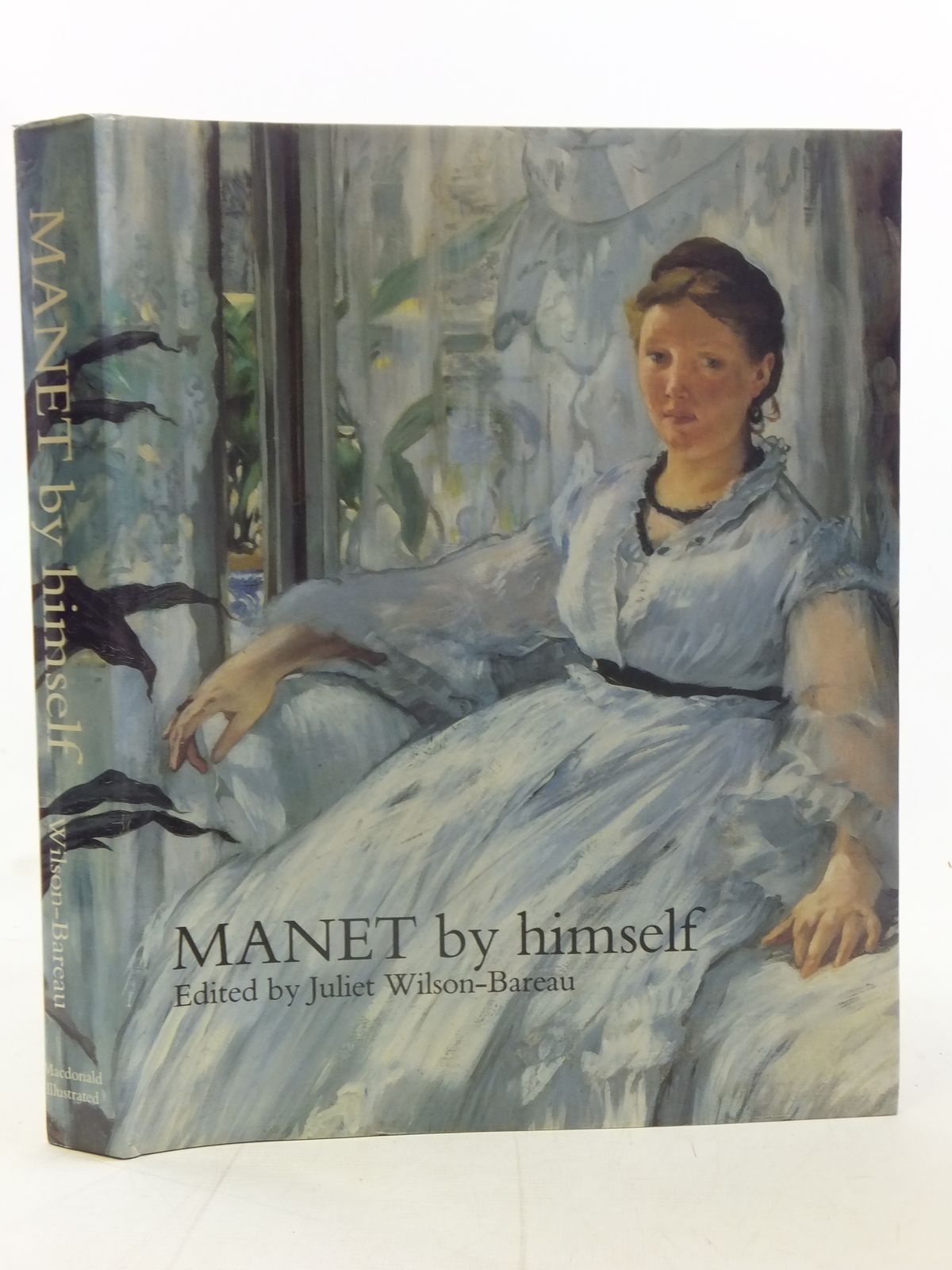 Photo of MANET BY HIMSELF written by Wilson-Bareau, Juliet published by MacDonald (STOCK CODE: 2117306)  for sale by Stella & Rose's Books