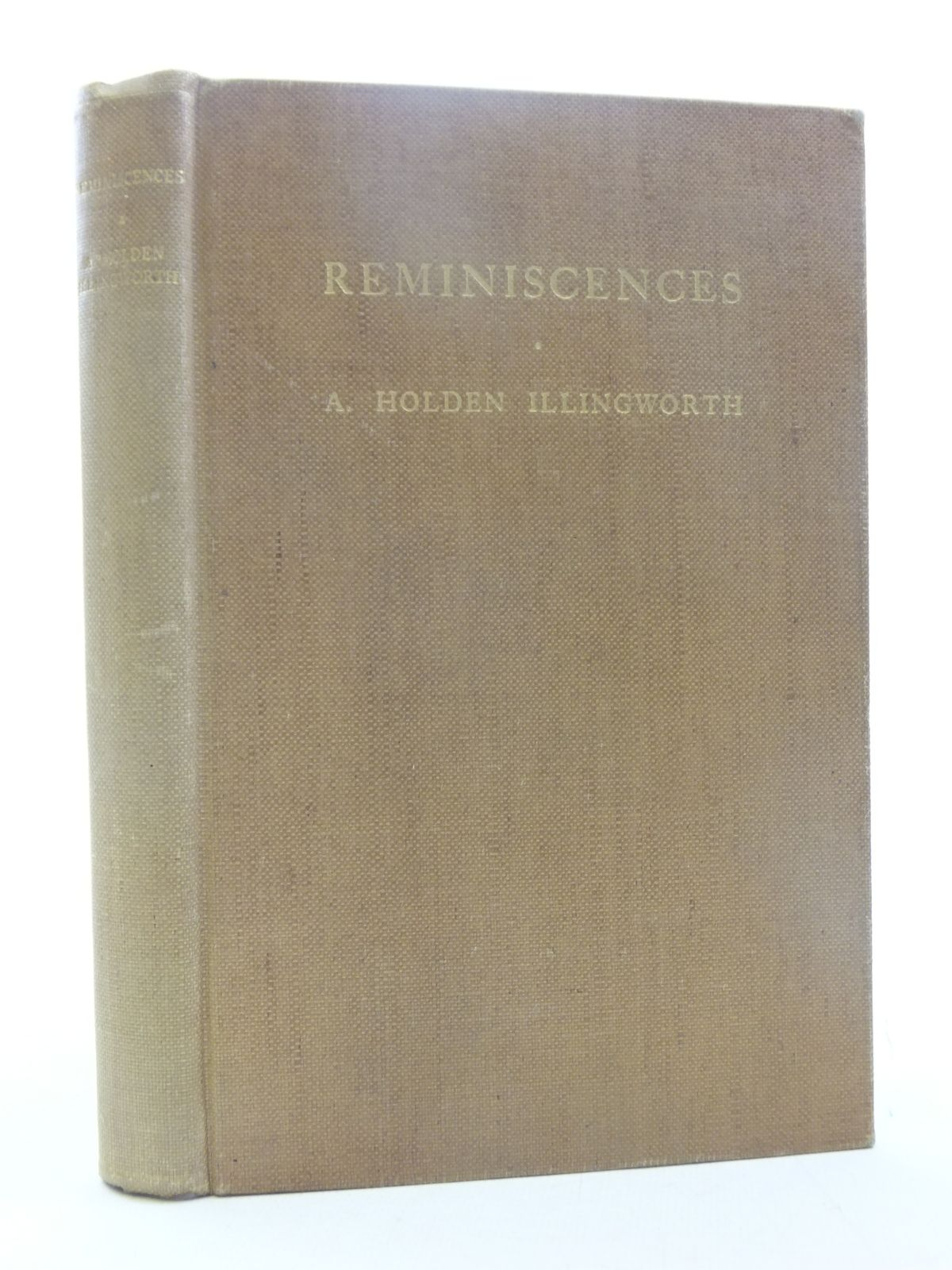 Photo of REMINISCENCES written by Illingworth, A. Holden published by Percy Lund, Humphries & Co. Ltd. (STOCK CODE: 2118007)  for sale by Stella & Rose's Books