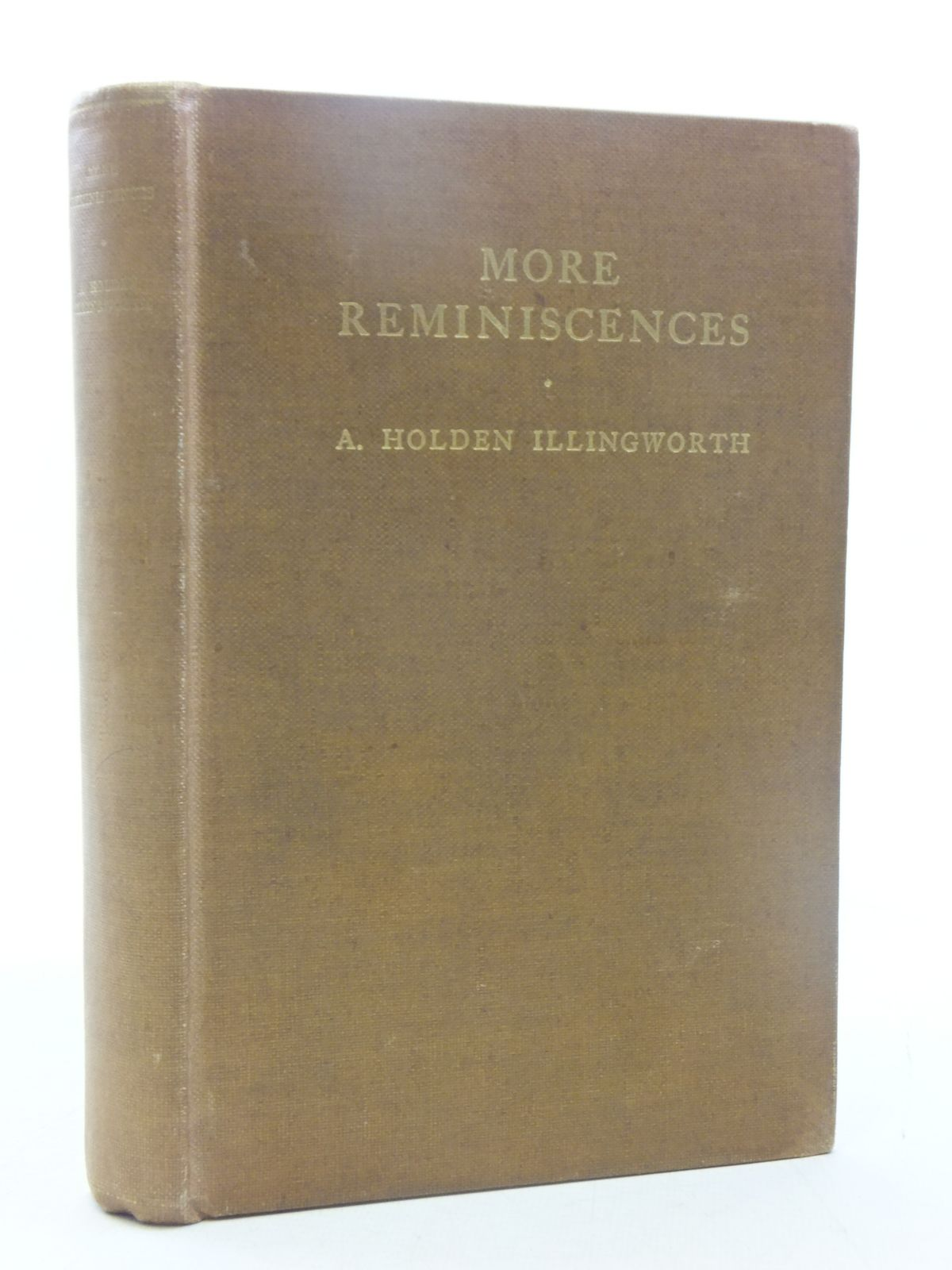 Photo of MORE REMINISCENCES written by Illingworth, A. Holden published by Percy Lund, Humphries & Co. Ltd. (STOCK CODE: 2118008)  for sale by Stella & Rose's Books