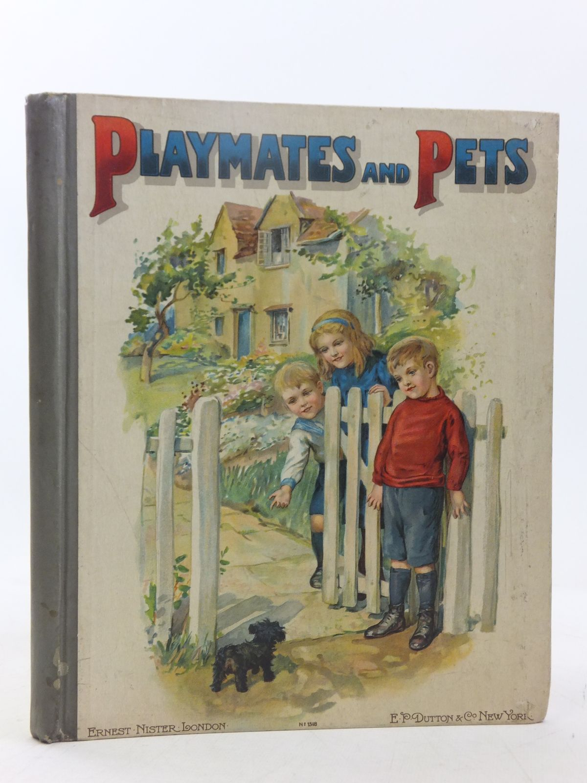 Photo of PLAYMATES AND PETS published by Ernest Nister, E.P. Dutton & Co. (STOCK CODE: 2118334)  for sale by Stella & Rose's Books
