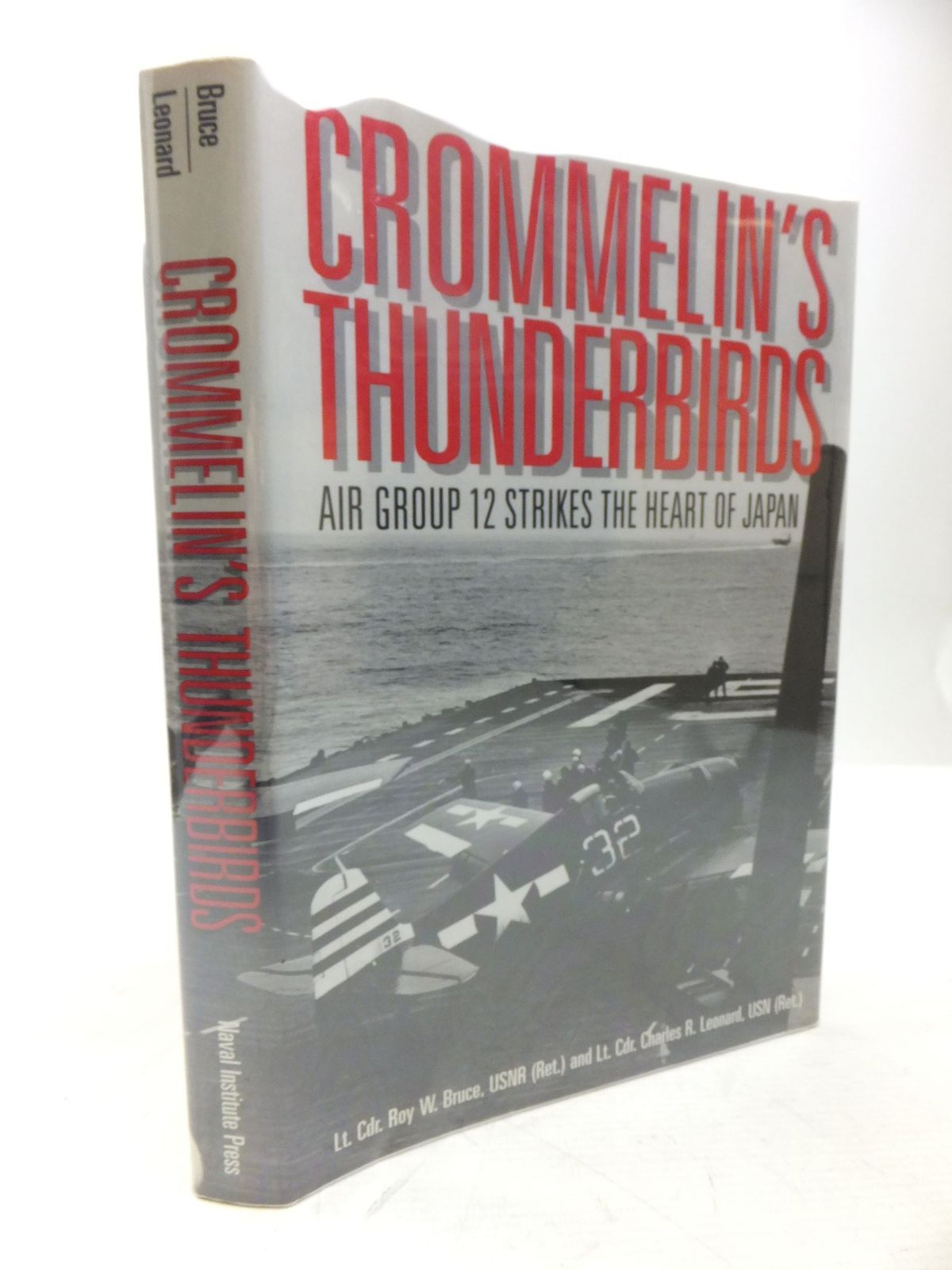 Photo of CROMMELIN'S THUNDERBIRDS AIR GROUP 12 STRIKES THE HEART OF JAPAN written by Bruce, Roy W. Leonard, Charles R. illustrated by Bruce, Roy W. published by Naval Institute Press (STOCK CODE: 2118443)  for sale by Stella & Rose's Books