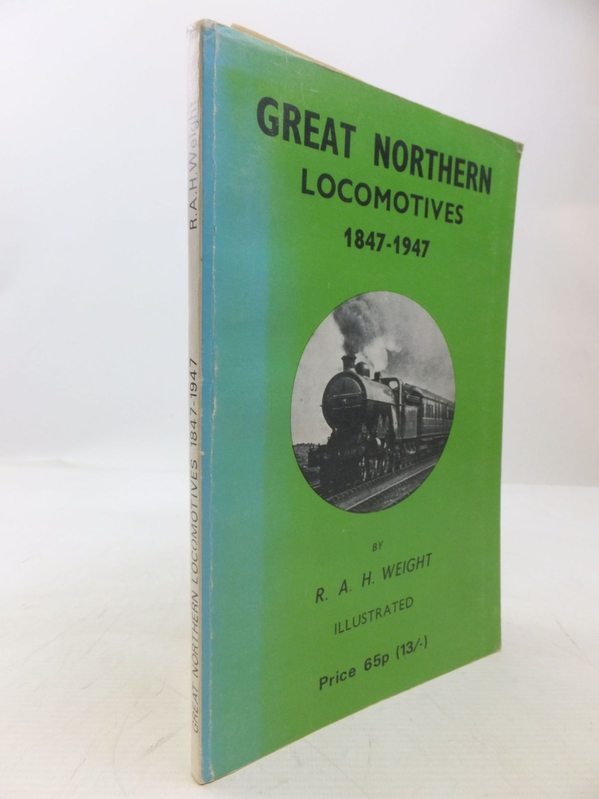 Photo of GREAT NORTHERN LOCOMOTIVES 1847-1947 written by Weight, R.A.H. published by The Gresley Society (STOCK CODE: 2118485)  for sale by Stella & Rose's Books