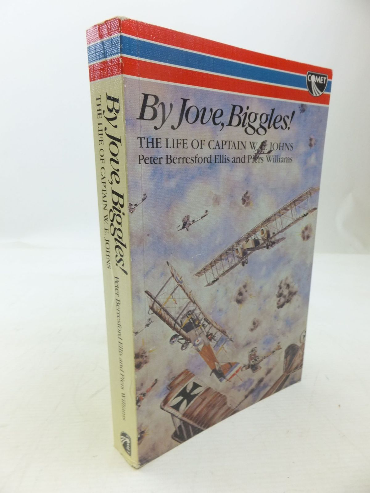 Photo of BY JOVE, BIGGLES! written by Ellis, Peter Berresford<br />Williams, Piers published by W.H.Allen (STOCK CODE: 2118520)  for sale by Stella & Rose's Books