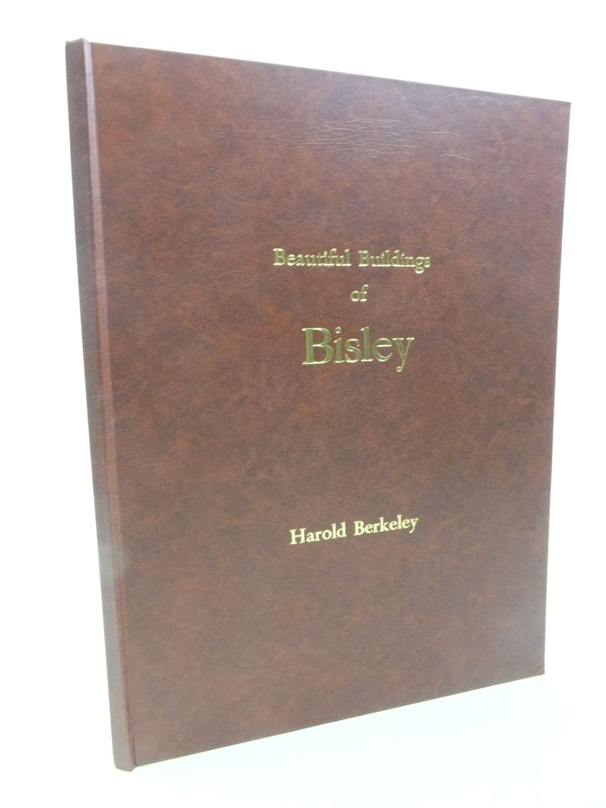 Photo of BEAUTIFUL BUILDINGS OF BISLEY written by Berkeley, Harold published by Impressions Of Monmouth Ltd (STOCK CODE: 2118553)  for sale by Stella & Rose's Books
