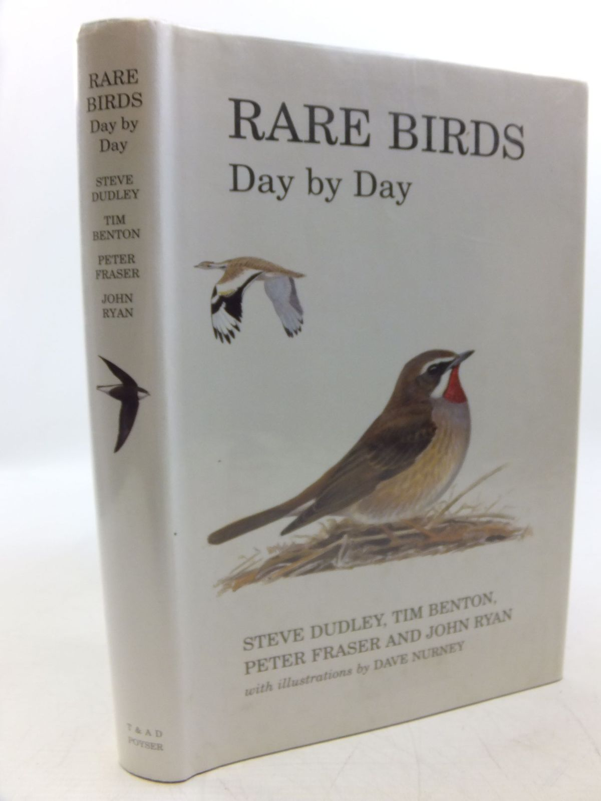 Photo of RARE BIRDS DAY BY DAY written by Dudley, Steve Benton, Tim Fraser, Peter Ryan, John illustrated by Nurney, Dave published by T. & A.D. Poyser (STOCK CODE: 2118567)  for sale by Stella & Rose's Books