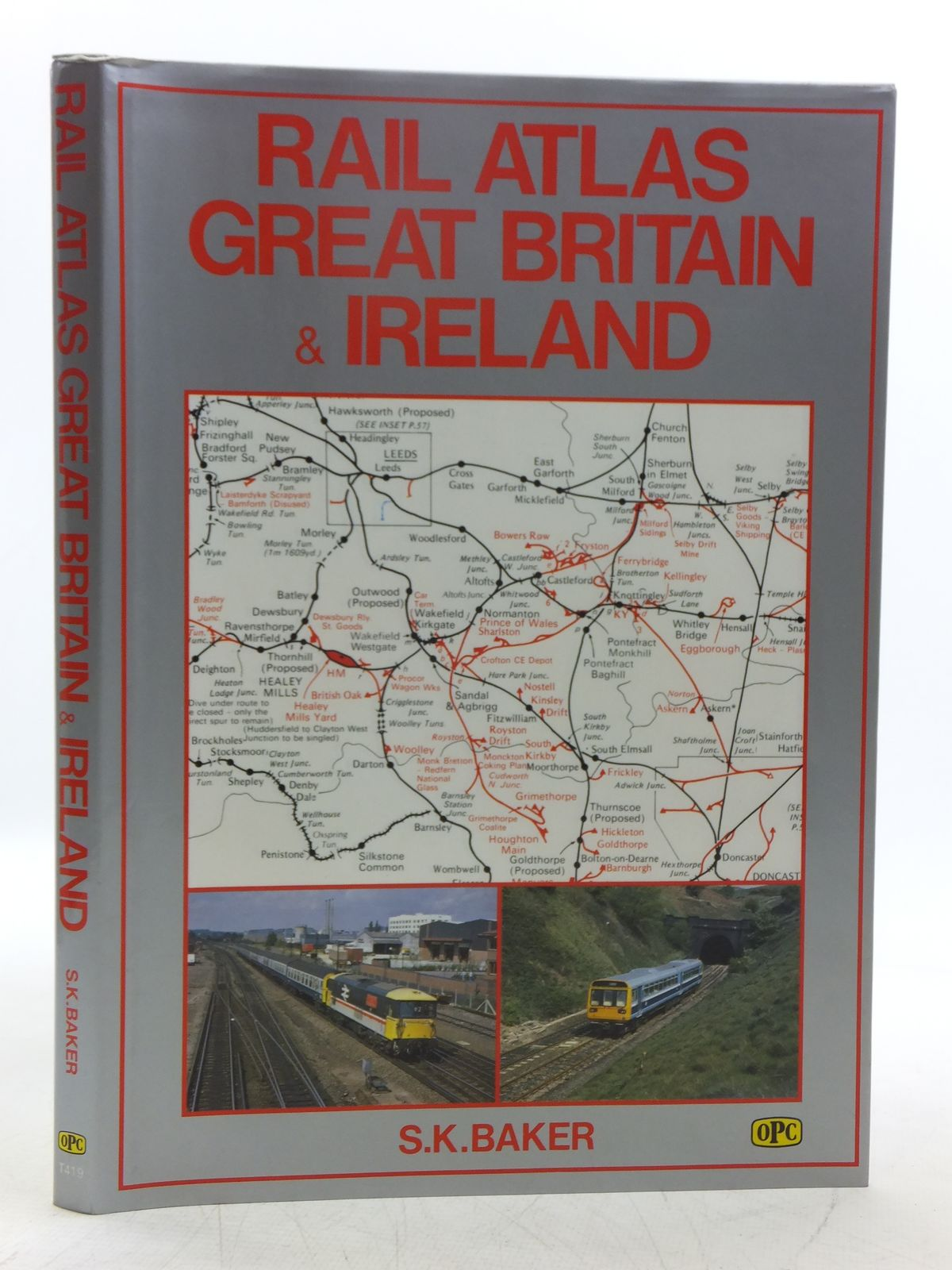 Photo of RAIL ATLAS GREAT BRITAIN & IRELAND written by Baker, S.K. published by Oxford Publishing (STOCK CODE: 2118648)  for sale by Stella & Rose's Books
