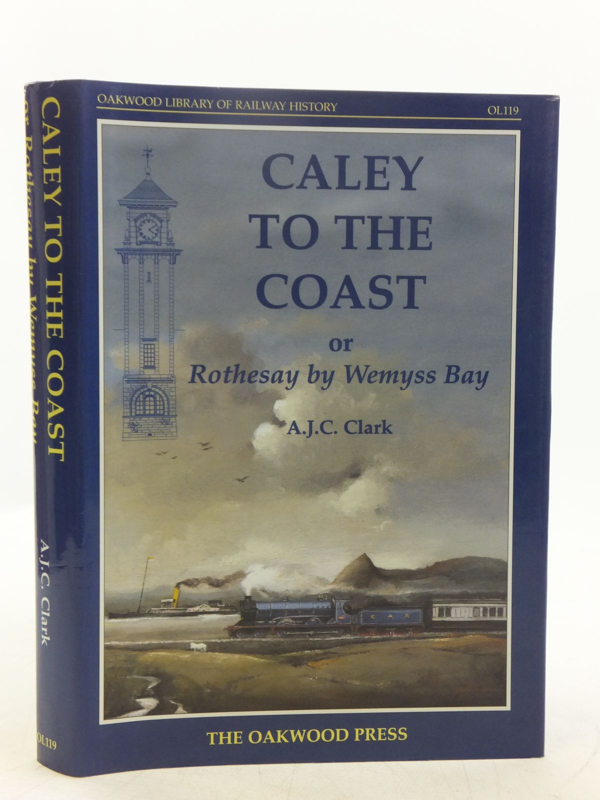 Photo of CALEY TO THE COAST OR ROTHESAY BY WEMYSS BAY written by Clark, A.J.C. published by The Oakwood Press (STOCK CODE: 2118663)  for sale by Stella & Rose's Books