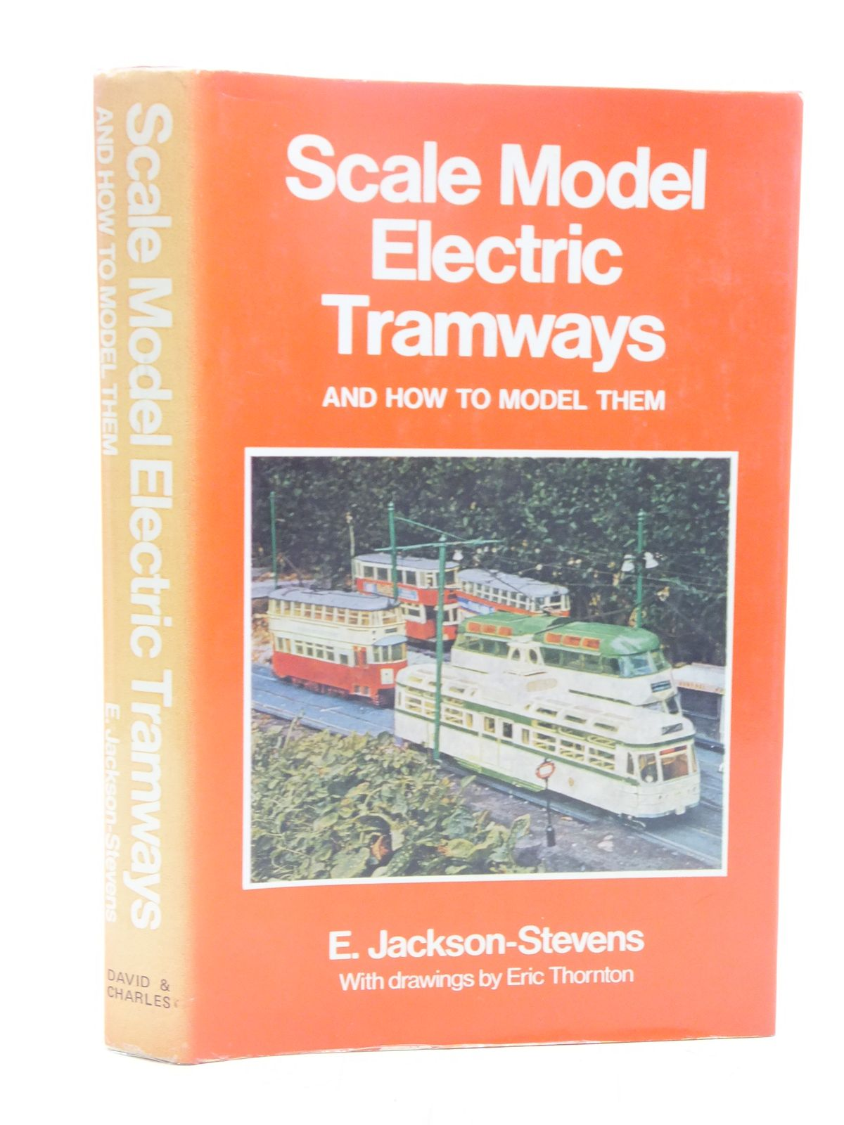Photo of SCALE MODEL ELECTRIC TRAMWAYS AND HOW TO MODEL THEM written by Jackson-Stevens, E. published by David & Charles (STOCK CODE: 2118825)  for sale by Stella & Rose's Books