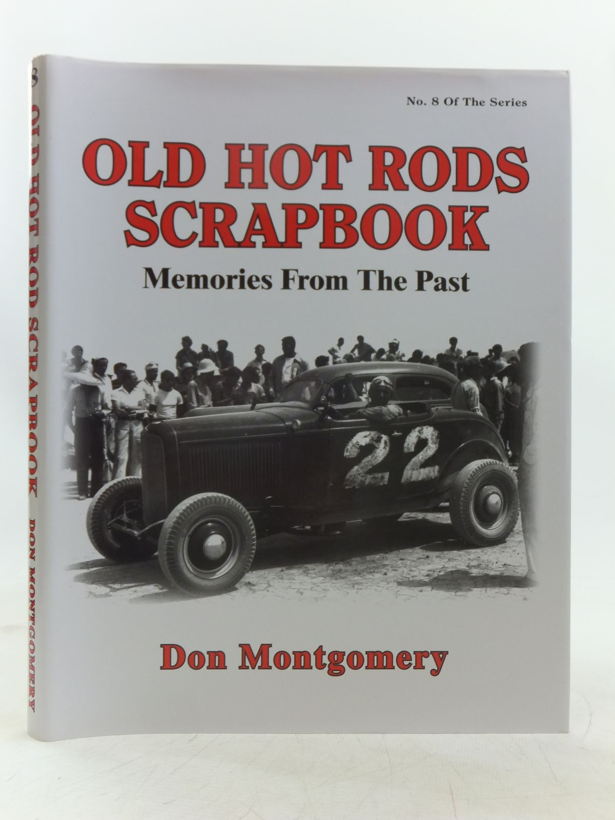 Photo of OLD HOT RODS SCRAPBOOK MEMORIES FROM THE PAST- Stock Number: 2118985