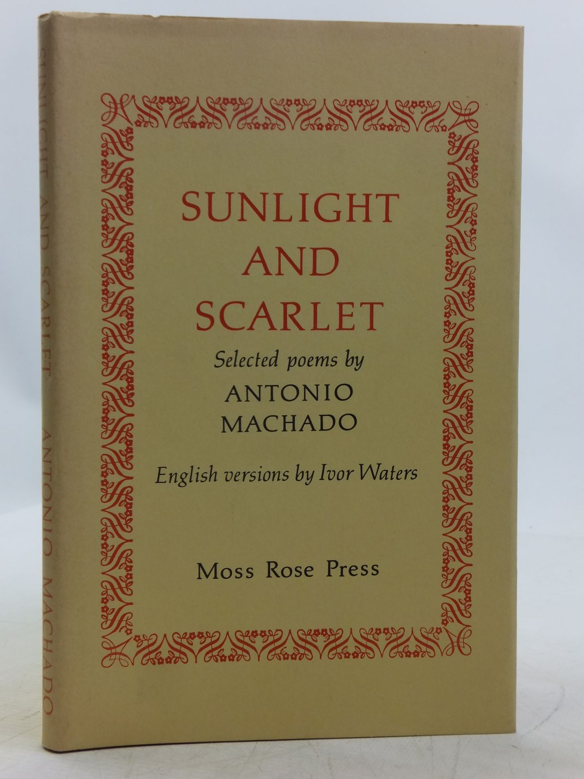 Photo of SUNLIGHT AND SCARLET written by Waters, Ivor Machado, Antonio published by Moss Rose Press (STOCK CODE: 2119030)  for sale by Stella & Rose's Books