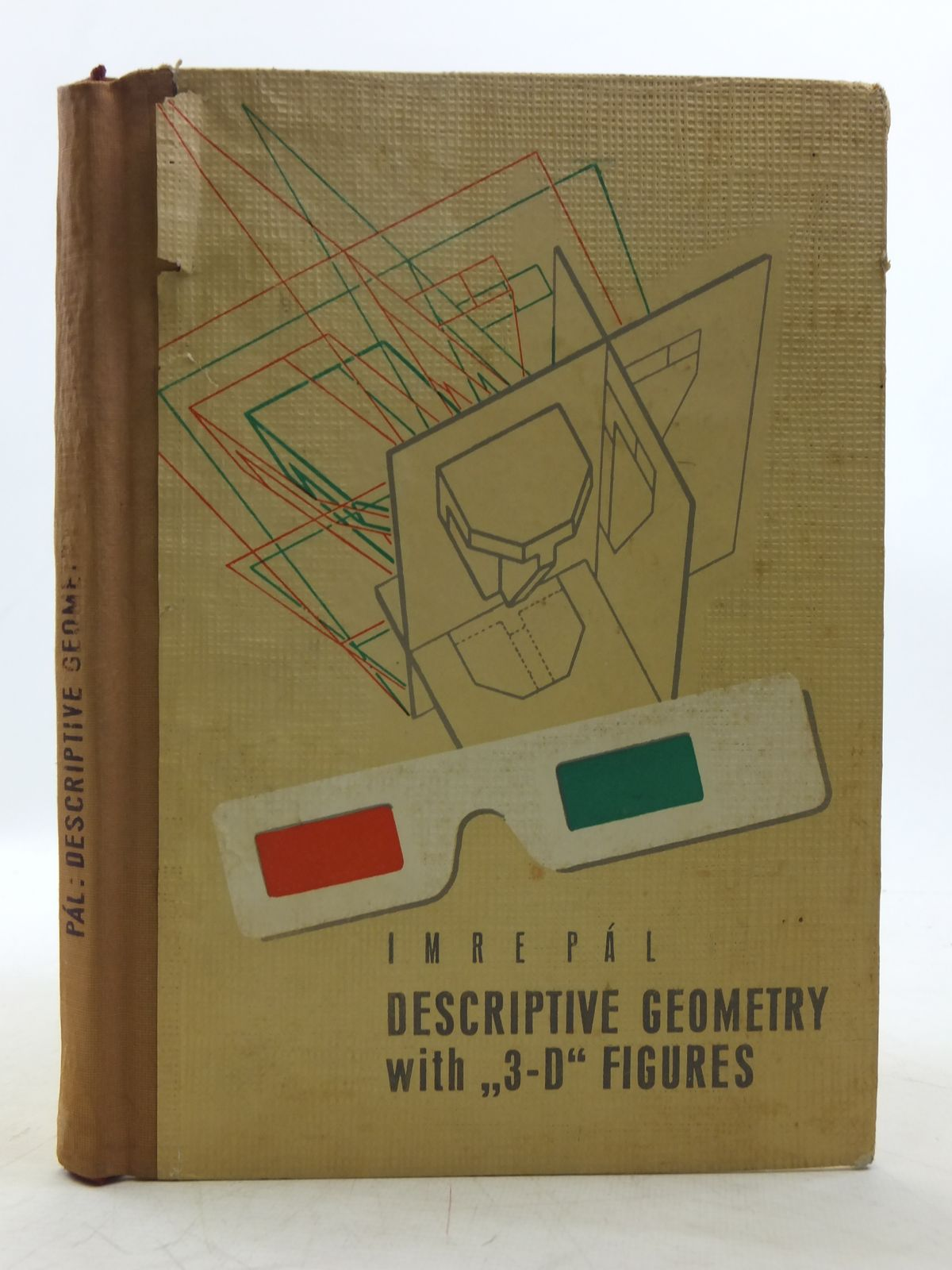 Photo of DESCRIPTIVE GEOMETRY WITH THREE-DIMENSIONAL FIGURES written by Pal, I. illustrated by Pal, I. published by Hungarian Technical Publishers (STOCK CODE: 2119039)  for sale by Stella & Rose's Books