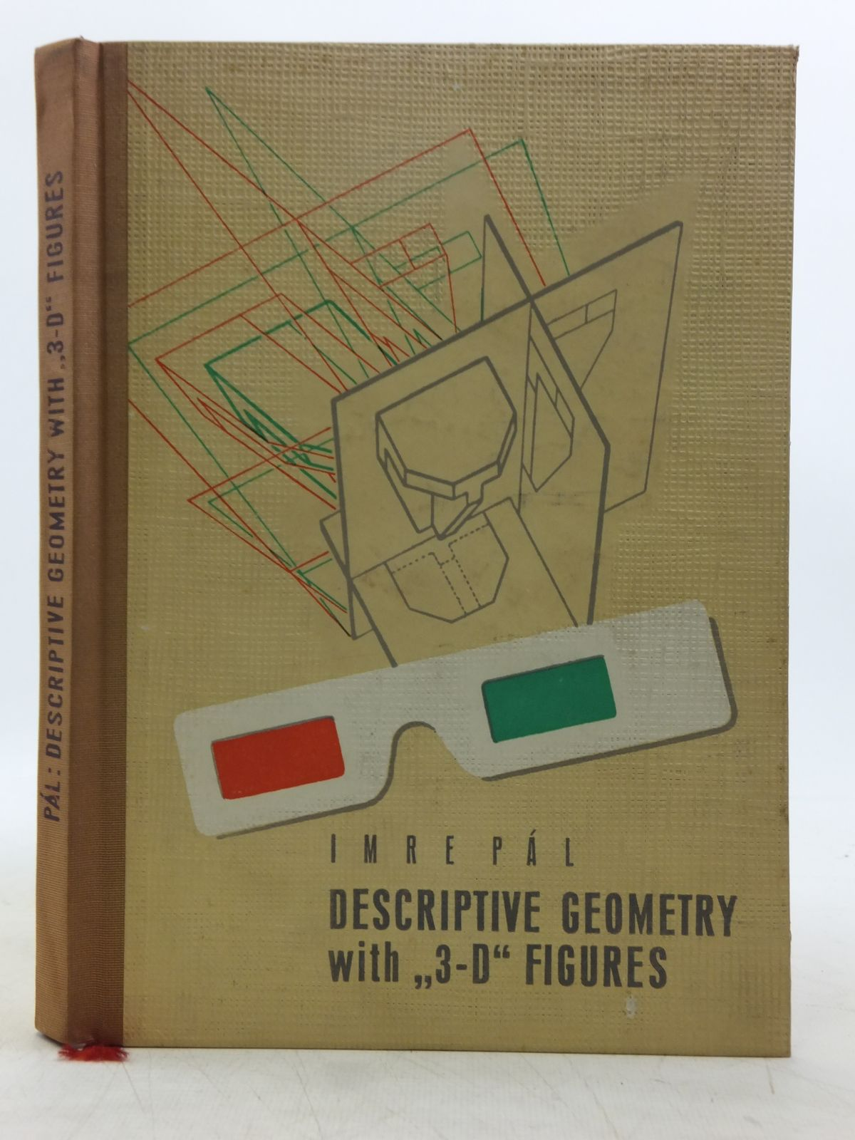 Photo of DESCRIPTIVE GEOMETRY WITH THREE-DIMENSIONAL FIGURES written by Pal, I. illustrated by Pal, I. published by Hungarian Technical Publishers (STOCK CODE: 2119049)  for sale by Stella & Rose's Books