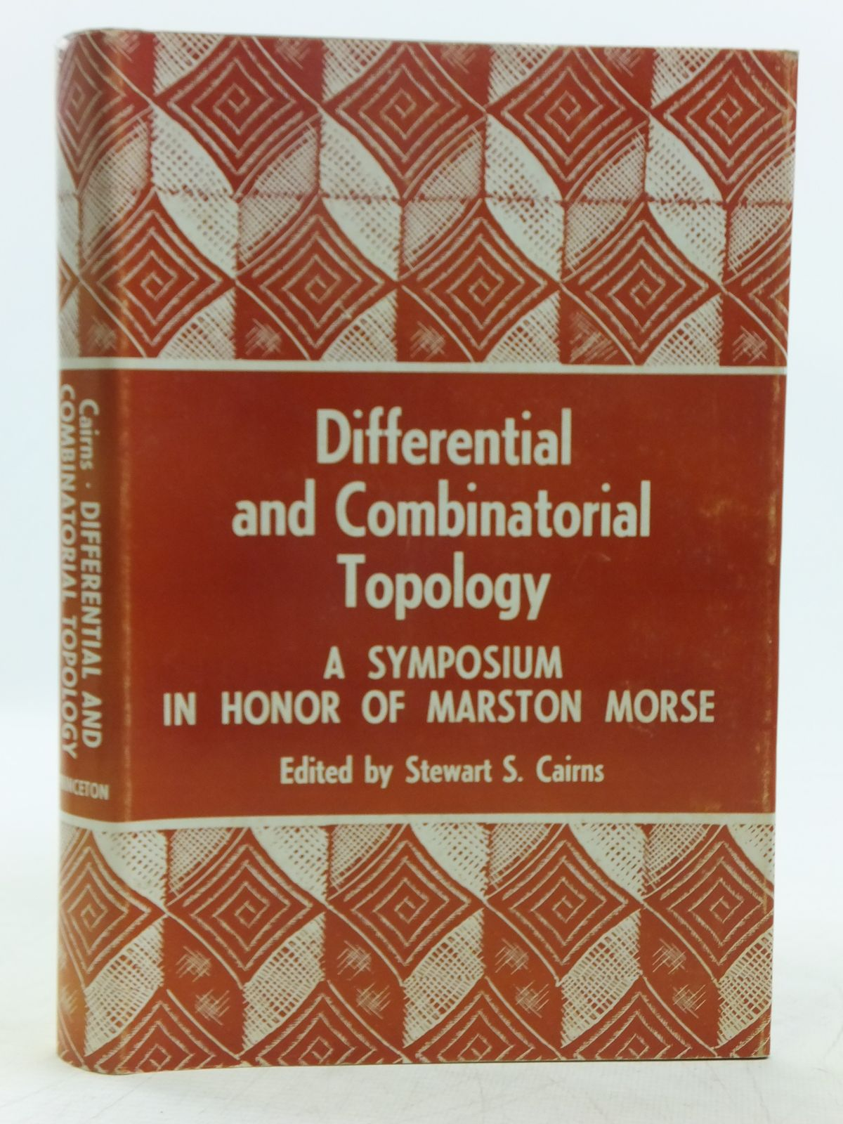 Photo of DIFFERENTIAL AND COMBINATIONAL TOPOLOGY A SYMPOSIUM IN HONOR OF MARSTON MORSE written by Cairns, Stewart Scott et al, published by Princeton University Press (STOCK CODE: 2119222)  for sale by Stella & Rose's Books