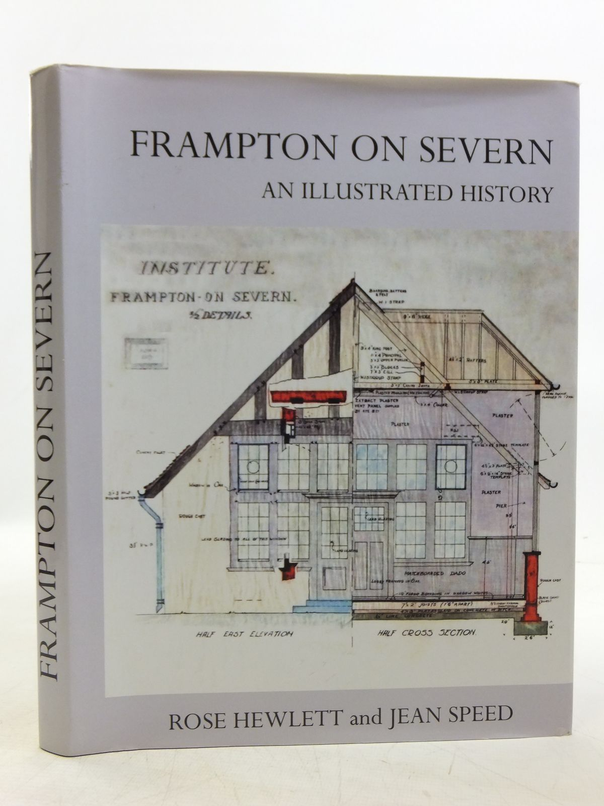Photo of FRAMPTON ON SEVERN AN ILLUSTRATED HISTORY written by Hewlett, Rose Speed, Jean published by The Frampton On Severn Village Hall Management Committee (STOCK CODE: 2119811)  for sale by Stella & Rose's Books
