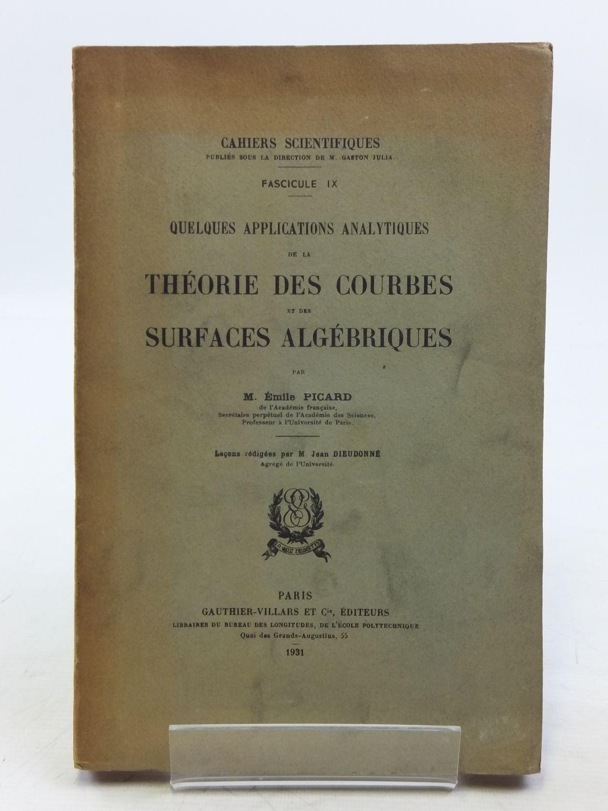 Photo of QUELQUES APPLICATIONS ANALYTIQUES DE LA THEORIE DES COURBES ET DES SURFACES ALGEBRIQUES- Stock Number: 2119830