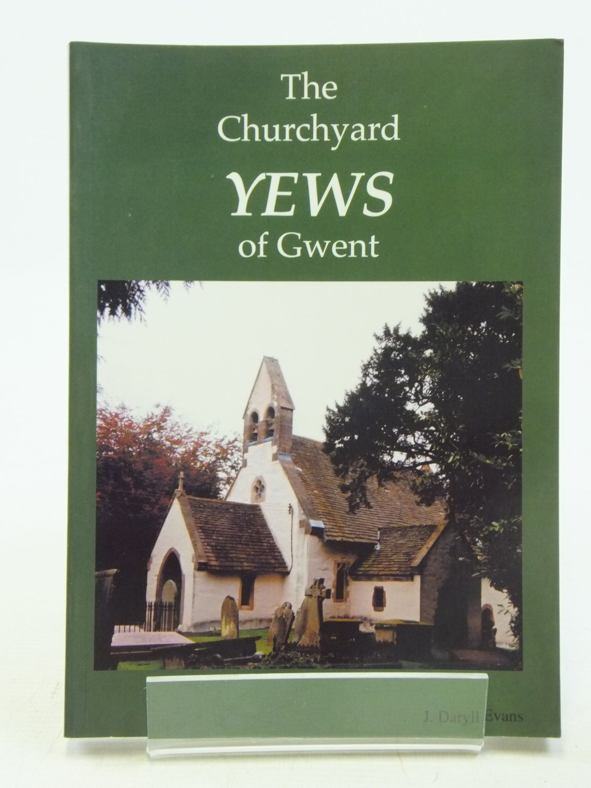 Photo of THE CHURCHYARD YEWS OF GWENT- Stock Number: 2119934