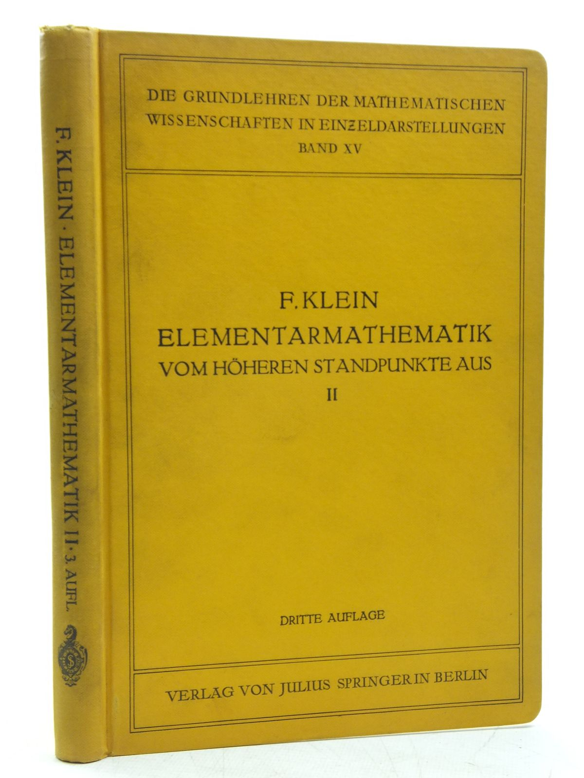 Photo of ELEMENTARMATHEMATICK VOM HOHEREN STANDPUNKTE AUS written by Klein, Felix published by Julius Springer (STOCK CODE: 2120013)  for sale by Stella & Rose's Books