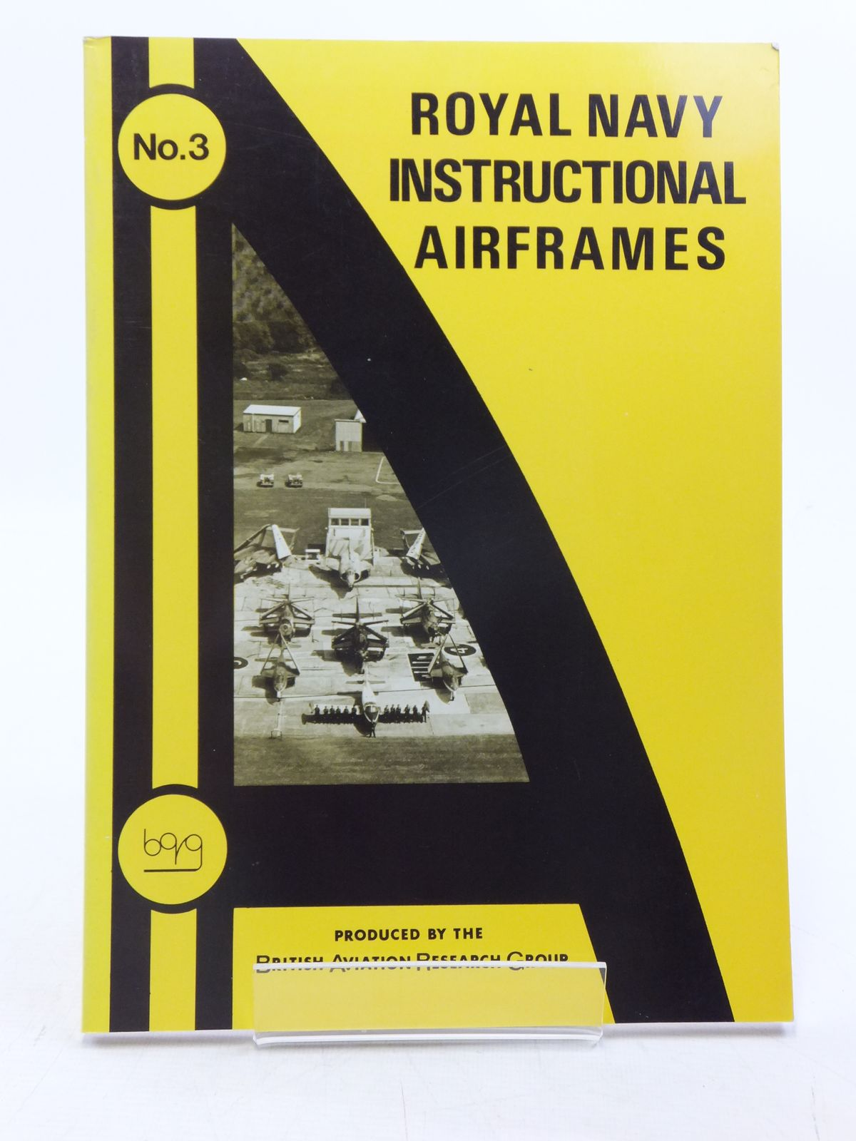 Photo of ROYAL NAVY INSTRUCTIONAL AIRFRAMES written by Sturtivant, R.C. et al, published by British Aviation Research Group (STOCK CODE: 2120077)  for sale by Stella & Rose's Books