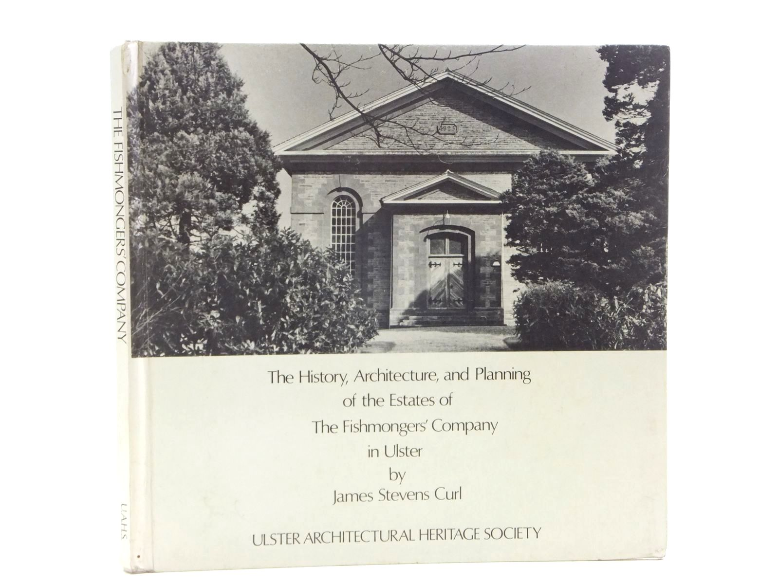 Photo of THE HISTORY, ARCHITECTURE AND PLANNING OF THE ESTATES OF THE FISHMONGERS' COMPANY IN ULSTER- Stock Number: 2120159