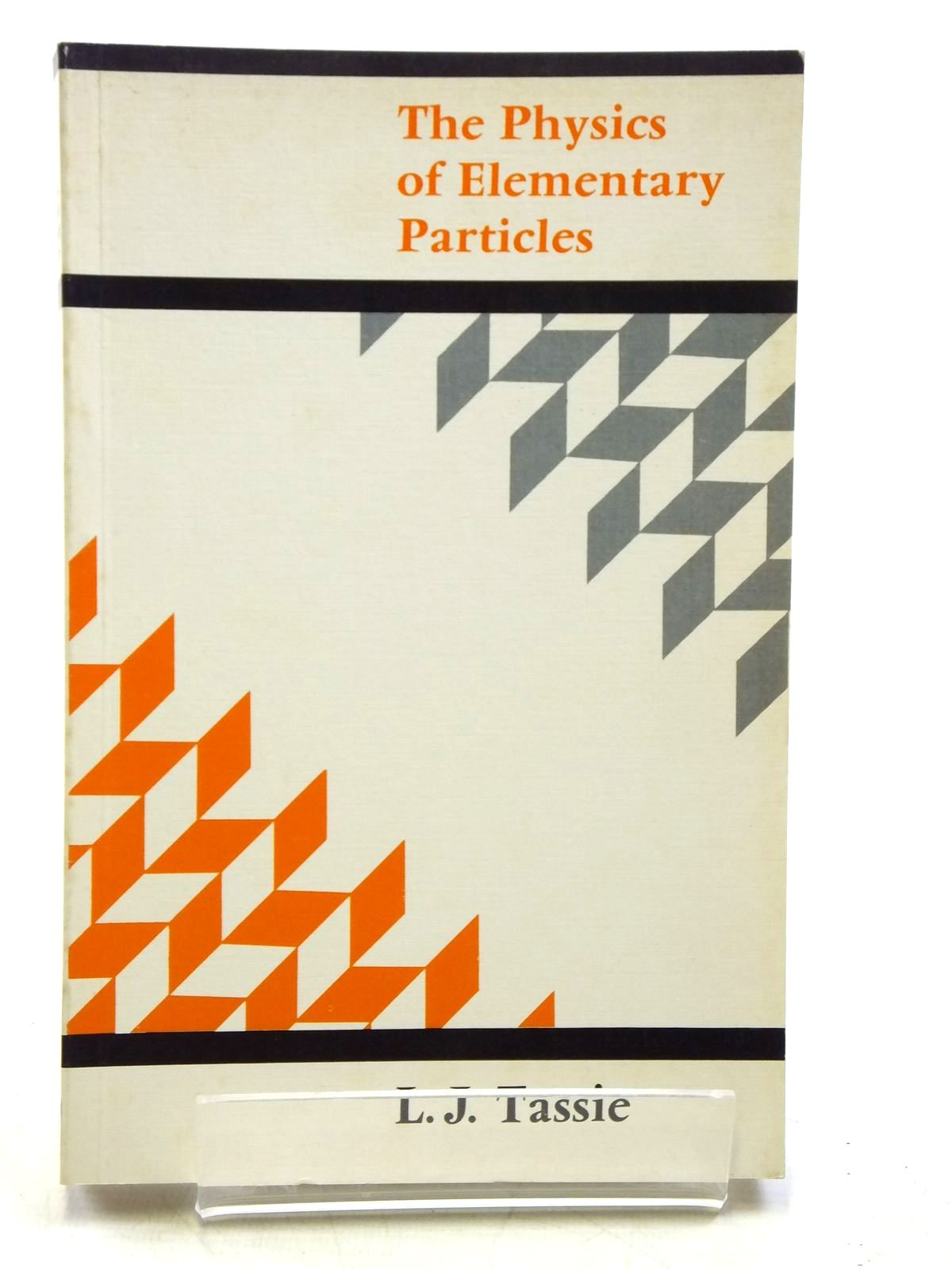 Photo of THE PHYSICS OF ELEMENTARY PARTICLES written by Tassie, L.J. published by Longman (STOCK CODE: 2120478)  for sale by Stella & Rose's Books