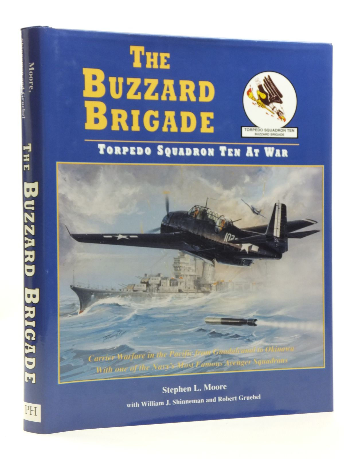 Photo of THE BUZZARD BRIGADE TORPEDO SQUADRON TEN AT WAR written by Moore, Stephen L. Shinneman, William J. Gruebel, Robert published by Pictorial Histories Publishing Company (STOCK CODE: 2120675)  for sale by Stella & Rose's Books