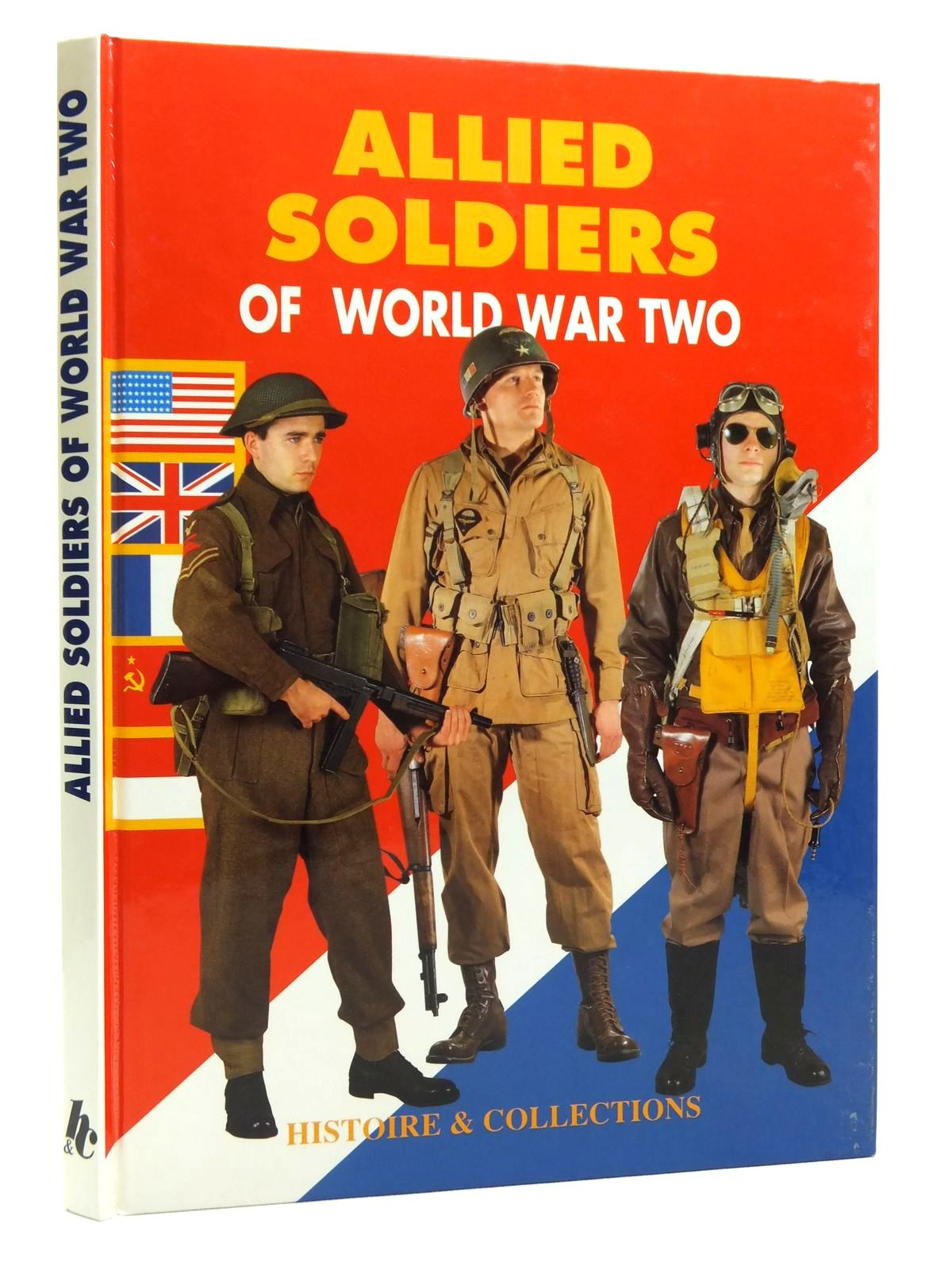 Photo of ALLIED SOLDIERS OF WORLD WAR TWO written by Charbonnier, Philippe Vuillaume, Jean-Pierre et al, published by Histoire & Collections (STOCK CODE: 2120683)  for sale by Stella & Rose's Books
