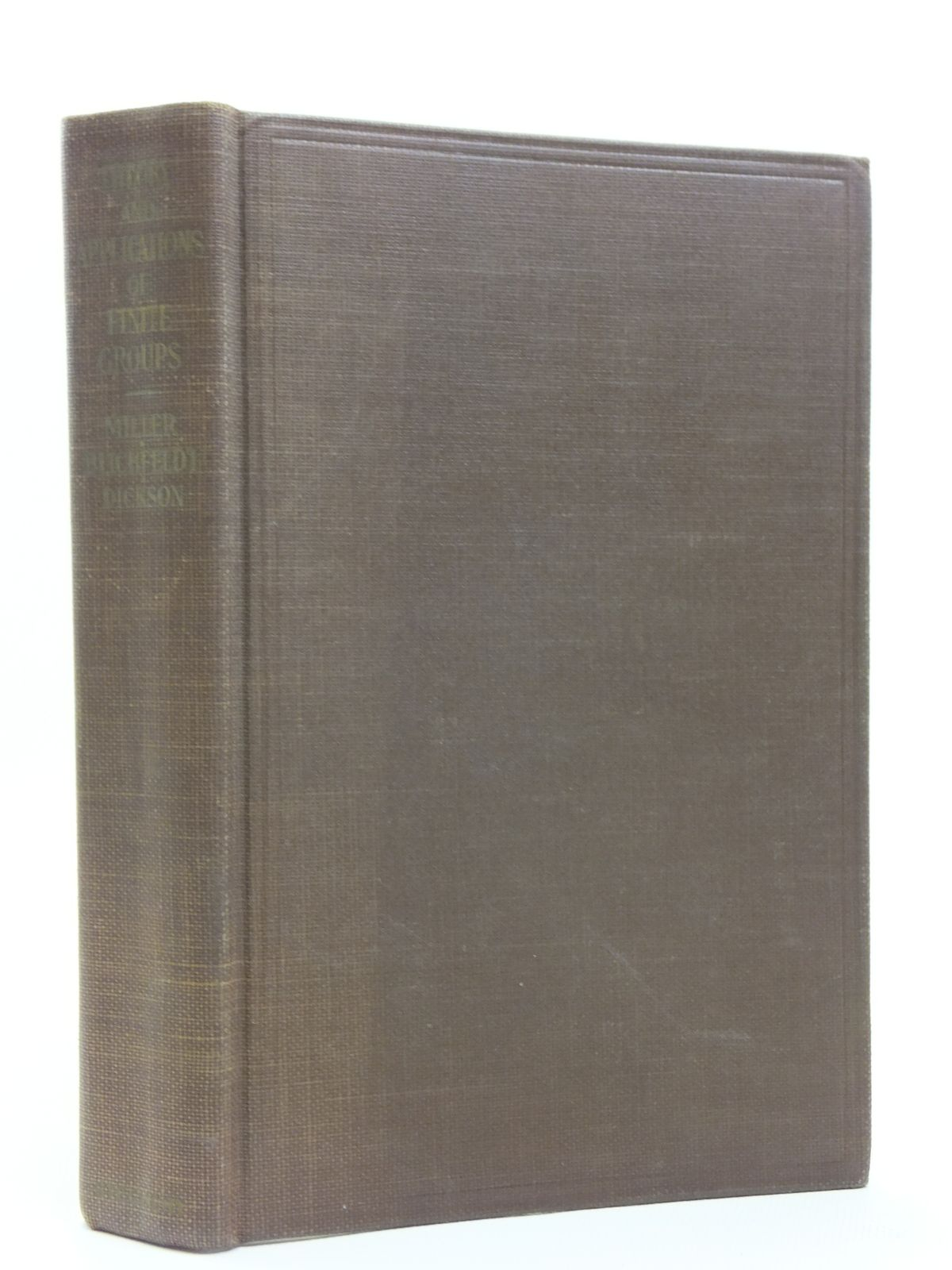 Photo of THEORY AND APPLICATIONS OF FINITE GROUPS written by Miller, G.A. Blichfeldt, H.F. Dickson, L.E. published by G.E. Stechert & Co. (STOCK CODE: 2120726)  for sale by Stella & Rose's Books