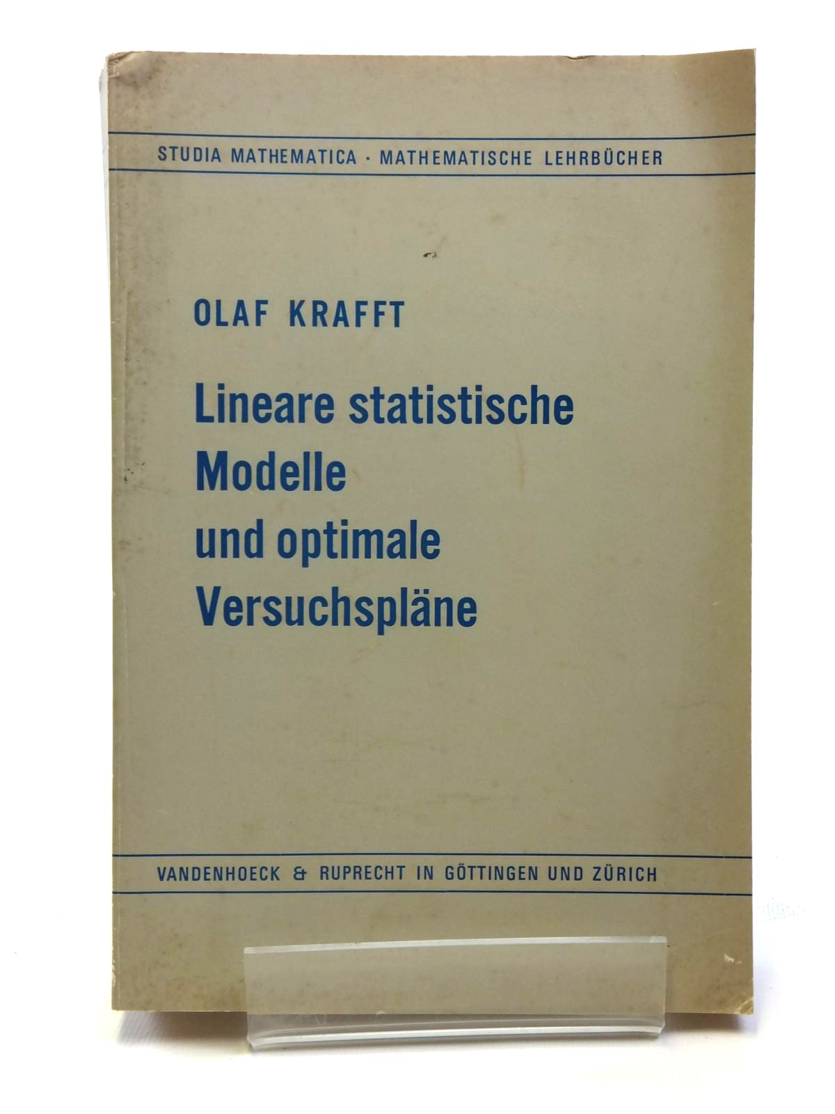 Photo of LINEARE STATISTISCHE MODELLE UND OPTIMALE VERSUCHSPLANE written by Krafft, Olaf published by Vandenhoeck & Ruprecht (STOCK CODE: 2120727)  for sale by Stella & Rose's Books