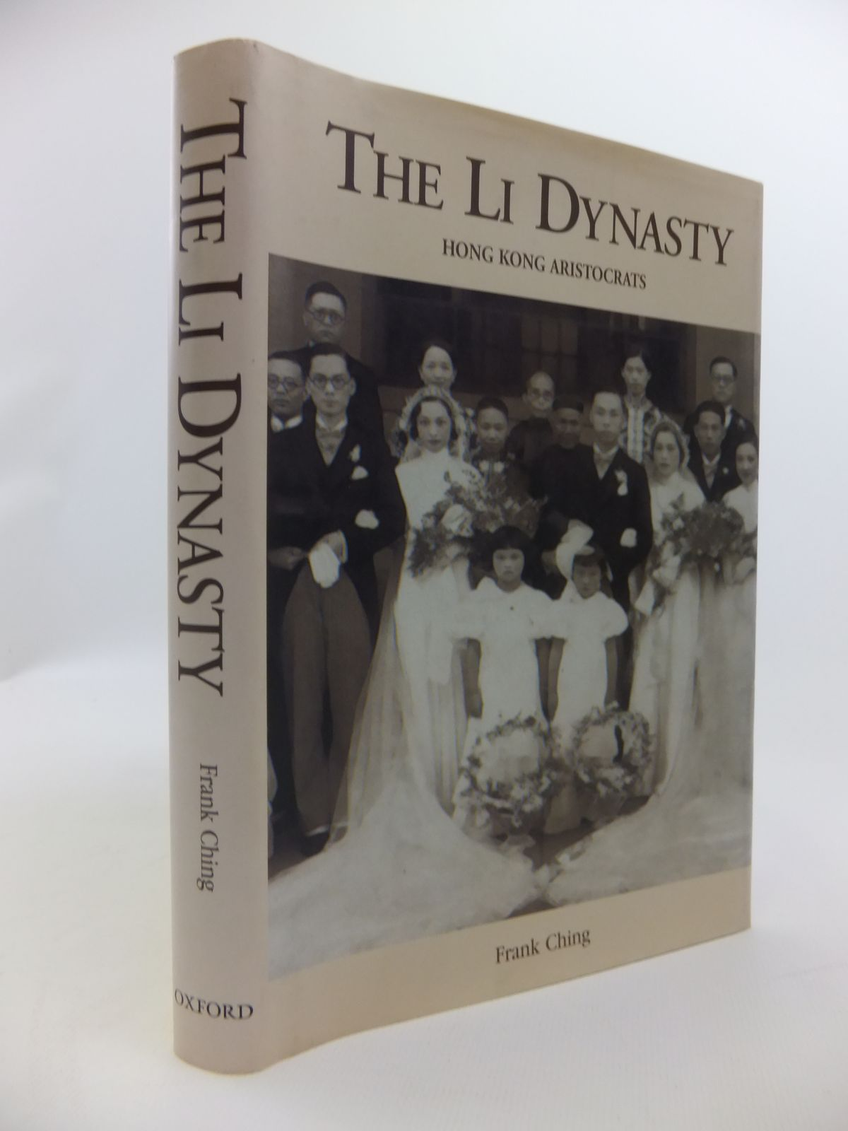 Photo of THE LI DYNASTY HONG KONG ARISTOCRATS written by Ching, Frank published by Oxford University Press (STOCK CODE: 2120781)  for sale by Stella & Rose's Books