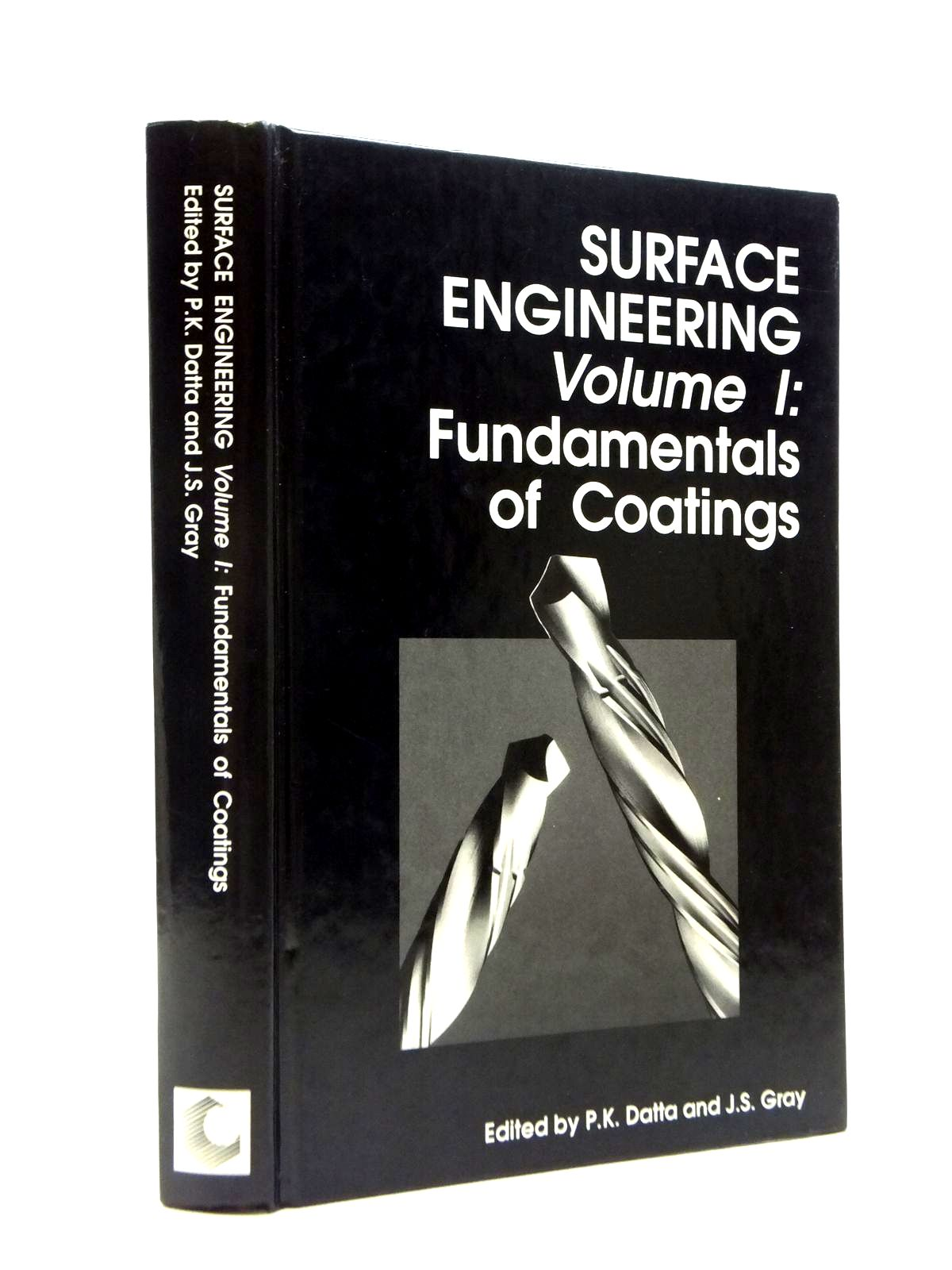 Photo of SURFACE ENGINEERING VOLUME I: FUNDAMENTALS OF COATINGS written by Datta, P.K.<br />Gray, J.S. published by Royal Society Of Chemistry (STOCK CODE: 2120845)  for sale by Stella & Rose's Books