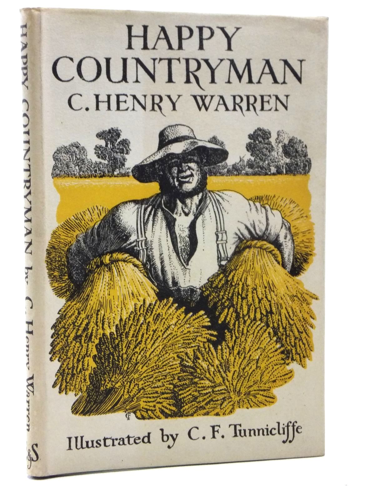Photo of HAPPY COUNTRYMAN written by Warren, C. Henry illustrated by Tunnicliffe, C.F. published by Eyre & Spottiswoode (STOCK CODE: 2120942)  for sale by Stella & Rose's Books