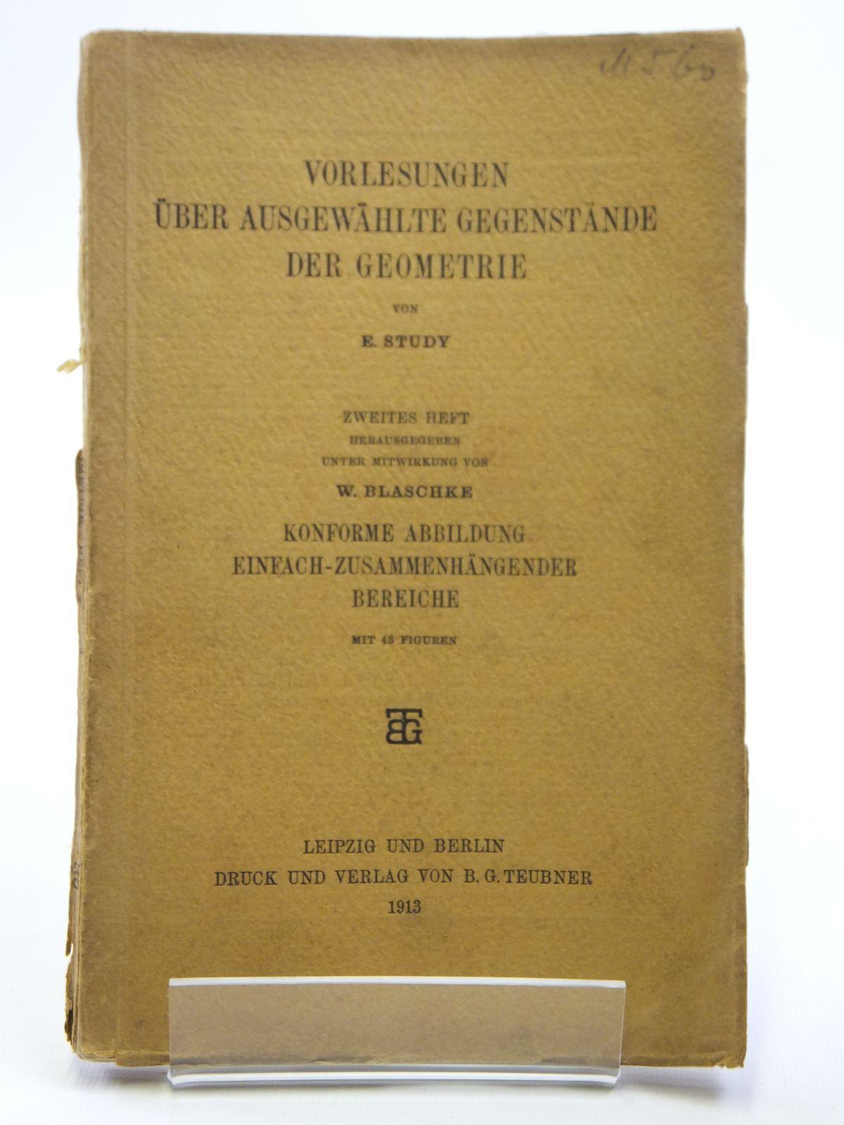Photo of VORLESUNGEN UBER AUSGEWAHLTE GEGENSTANDE DER GEOMETRIE written by Study, E. published by Druck Und Verlag Von B.G. Teubner (STOCK CODE: 2121012)  for sale by Stella & Rose's Books