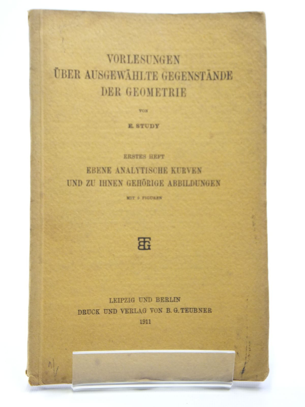Photo of VORLESUNGEN UBER AUSGEWAHLTE GEGENSTANDE DER GEOMETRIE written by Study, E. published by Druck Und Verlag Von B.G. Teubner (STOCK CODE: 2121013)  for sale by Stella & Rose's Books